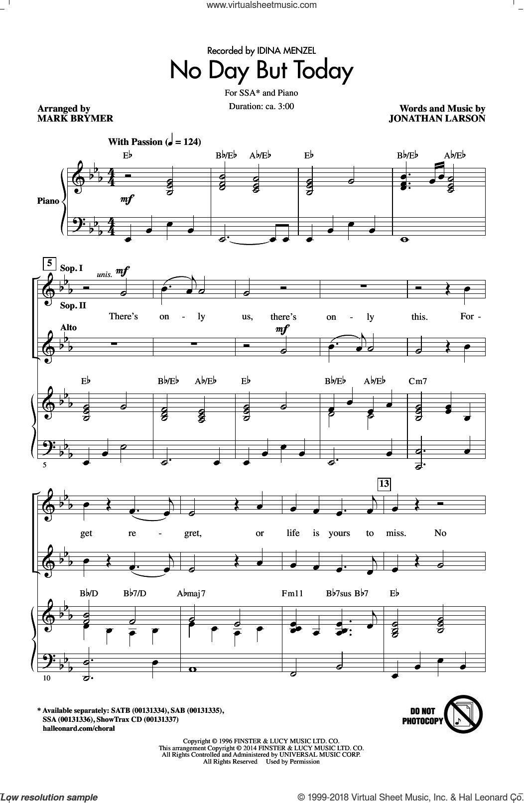 No Day But Today sheet music for choir (soprano voice, alto voice, choir) by Mark Brymer, Idina Menzel and Jonathan Larson, intermediate. Score Image Preview.