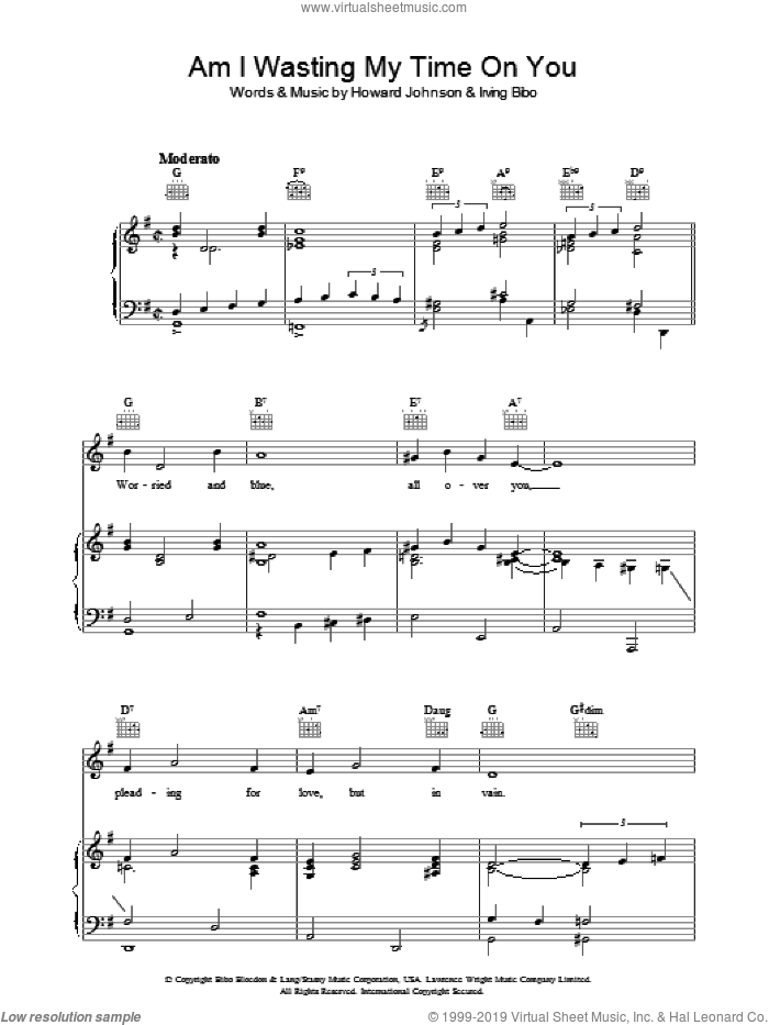 Am I Wasting My Time On You sheet music for voice, piano or guitar by Howard Johnson. Score Image Preview.