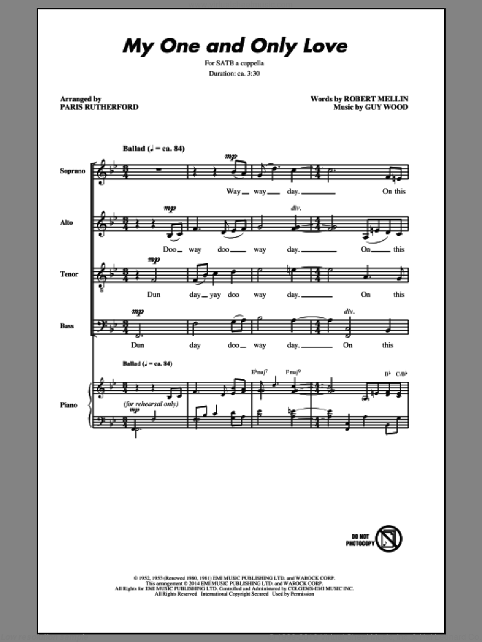 My One And Only Love sheet music for choir (SATB) by Robert Mellin, Paris Rutherford and Guy Wood. Score Image Preview.