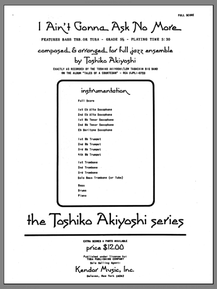 I Ain't Gonna Ask No More (COMPLETE) sheet music for jazz band by Toshiko Akiyoshi, intermediate. Score Image Preview.