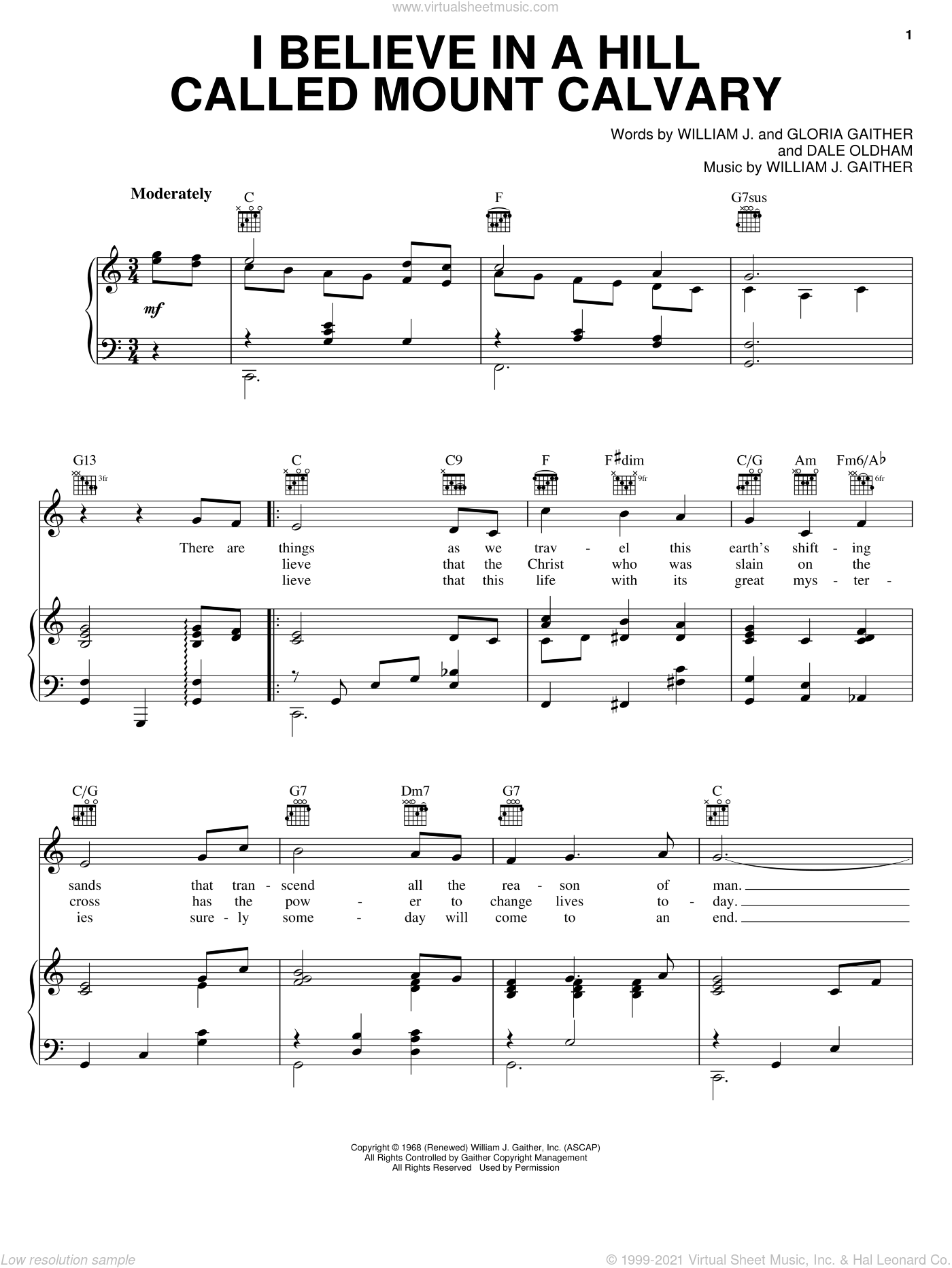 I Believe In A Hill Called Mount Calvary sheet music for voice, piano or guitar by Bill & Gloria Gaither, Bill Gaither, Dale Oldham, Gloria Gaither and William J. Gaither, intermediate skill level