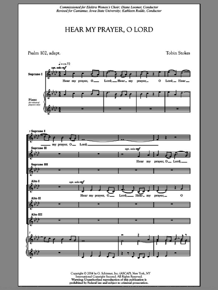 Hear My Prayer, Oh Lord sheet music for choir (SSA: soprano, alto) by Tobin Stokes, intermediate skill level
