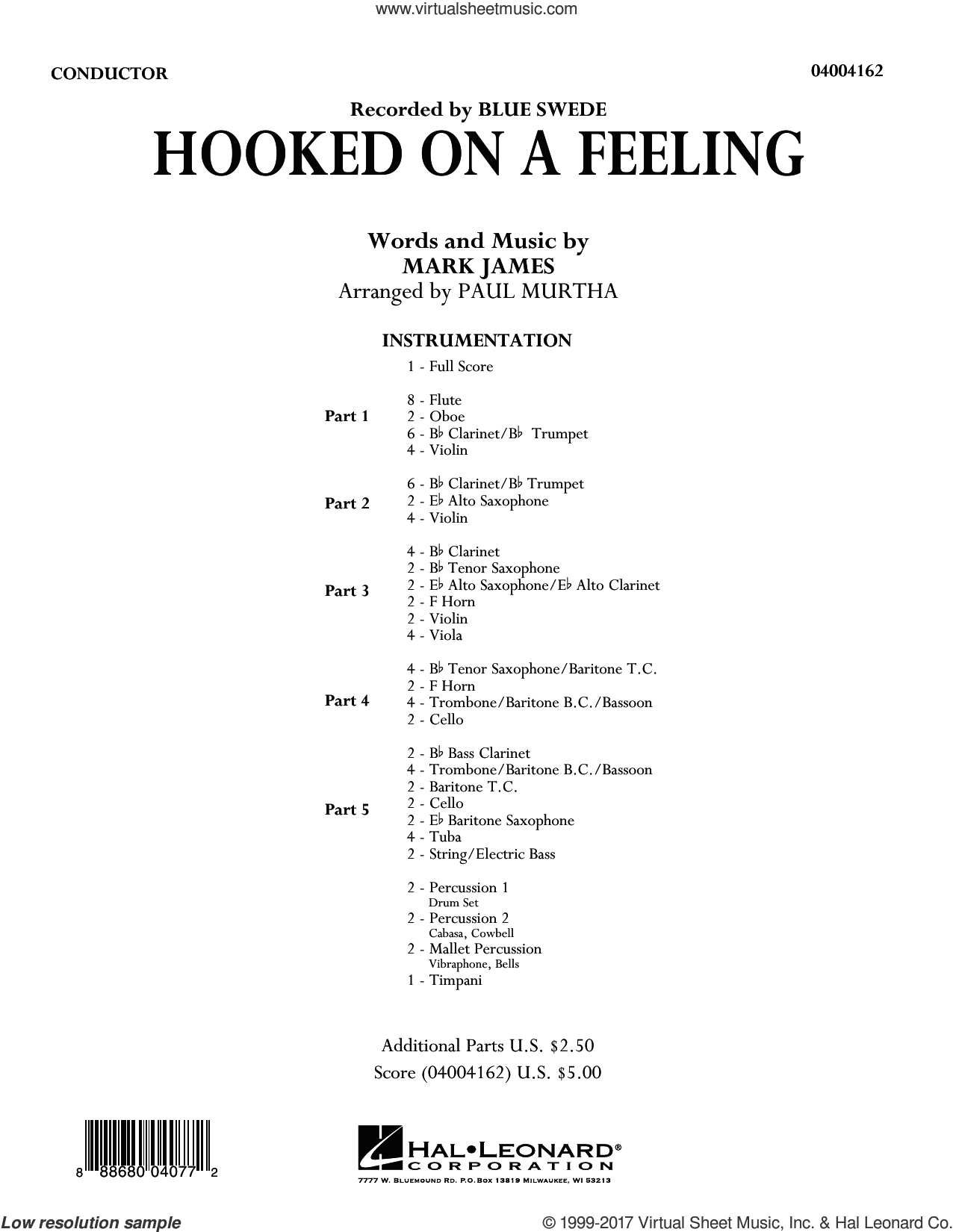 Hooked On A Feeling (COMPLETE) sheet music for concert band by Paul Murtha, B.J. Thomas, Blue Swede and Mark James, intermediate skill level