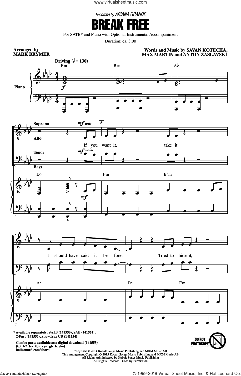 Break Free sheet music for choir (SATB: soprano, alto, tenor, bass) by Mark Brymer, Ariana Grande, Ariana Grande feat. Zedd, Anton Zaslavski, Max Martin and Savan Kotecha, intermediate skill level