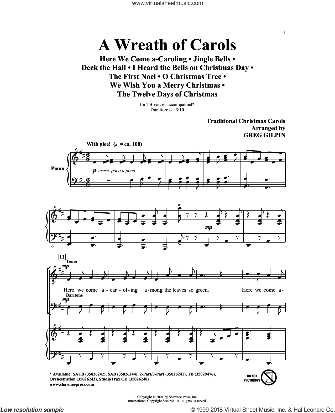 A Wreath Of Carols sheet music for choir and piano (TB) by Greg Gilpin. Score Image Preview.