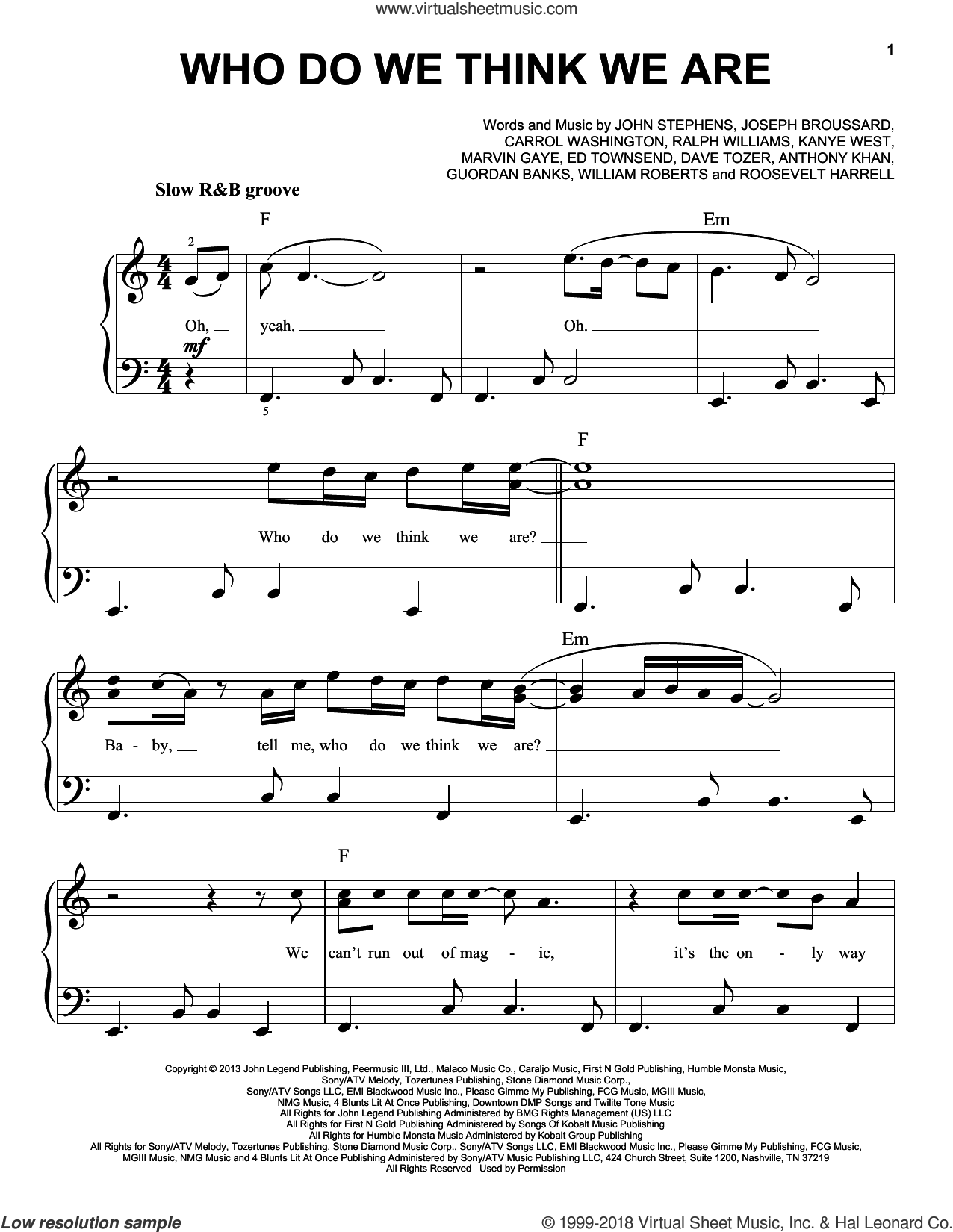 Who Do We Think We Are sheet music for piano solo by John Legend, Anthony Khan, Carrol Washington, Dave Tozer, Ed Townsend, Guordan Banks, John Stephens, Joseph Broussard, Kanye West, Marvin Gaye, Ralph Vaughan Williams, Roosevelt Harrell and William Roberts, easy skill level