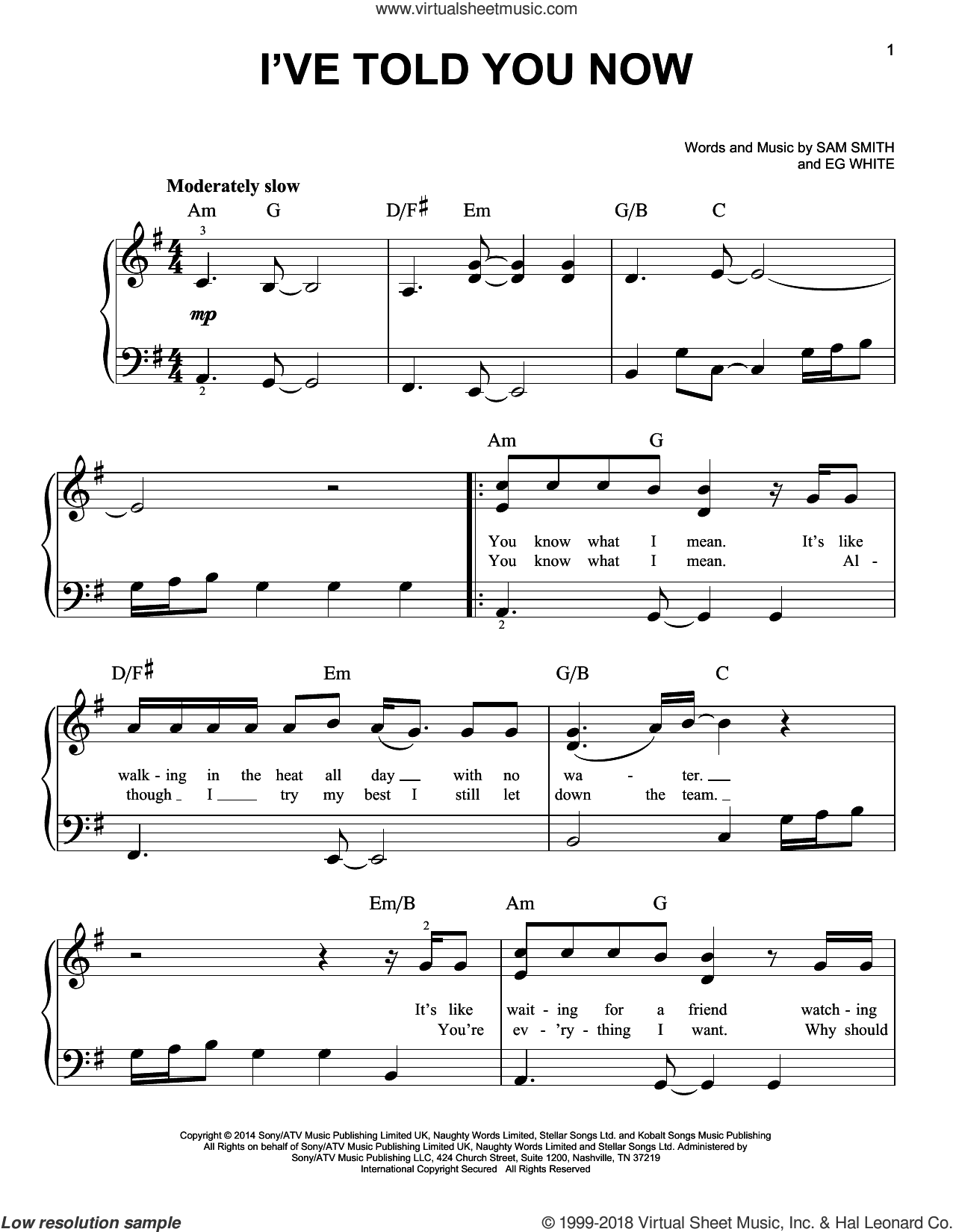 I've Told You Now sheet music for piano solo by Sam Smith and Eg White, easy skill level