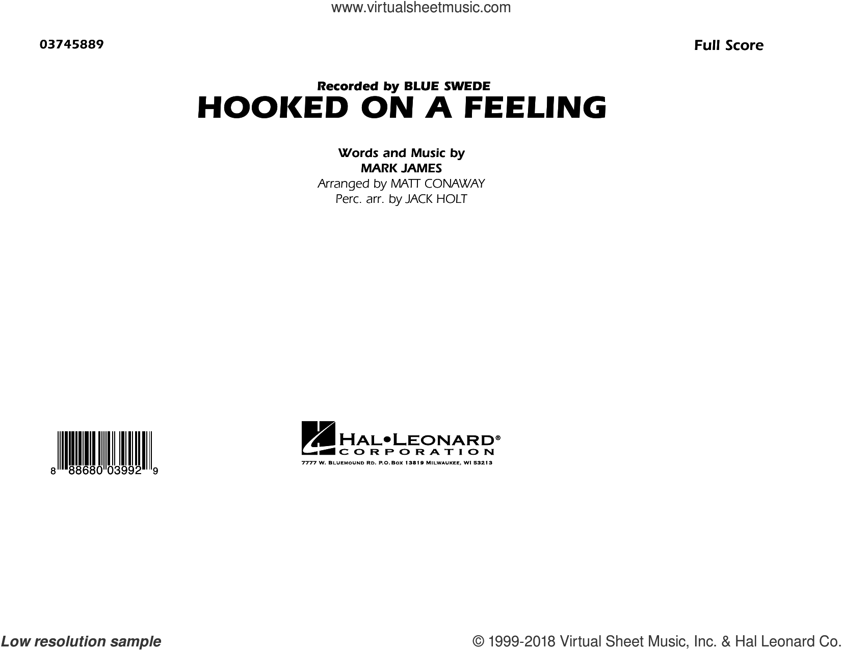 Hooked on a Feeling (COMPLETE) sheet music for marching band by Matt Conaway and B.J. Thomas, intermediate marching band. Score Image Preview.