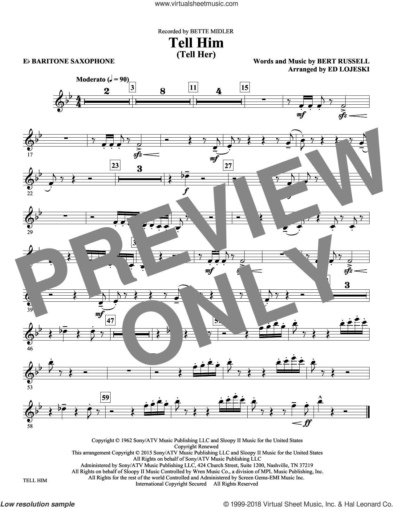 Tell Him (Tell Her) sheet music for orchestra/band (baritone sax) by Bert Russell and Ed Lojeski. Score Image Preview.