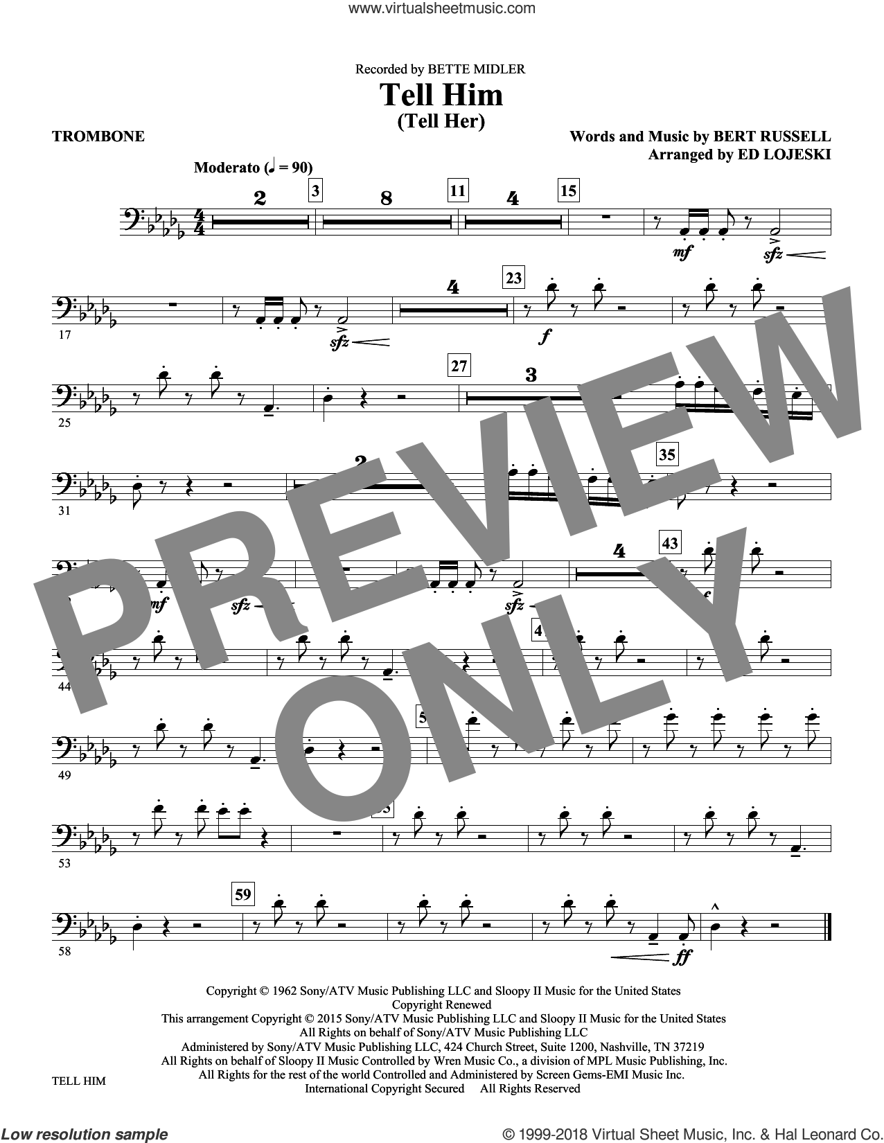 Tell Him (Tell Her) sheet music for orchestra/band (trombone) by Bert Russell and Ed Lojeski. Score Image Preview.