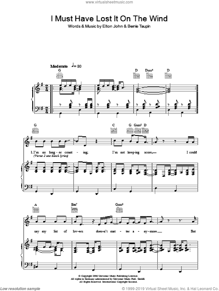I Must Have Lost It On The Wind sheet music for voice, piano or guitar by Elton John and Bernie Taupin, intermediate voice, piano or guitar. Score Image Preview.