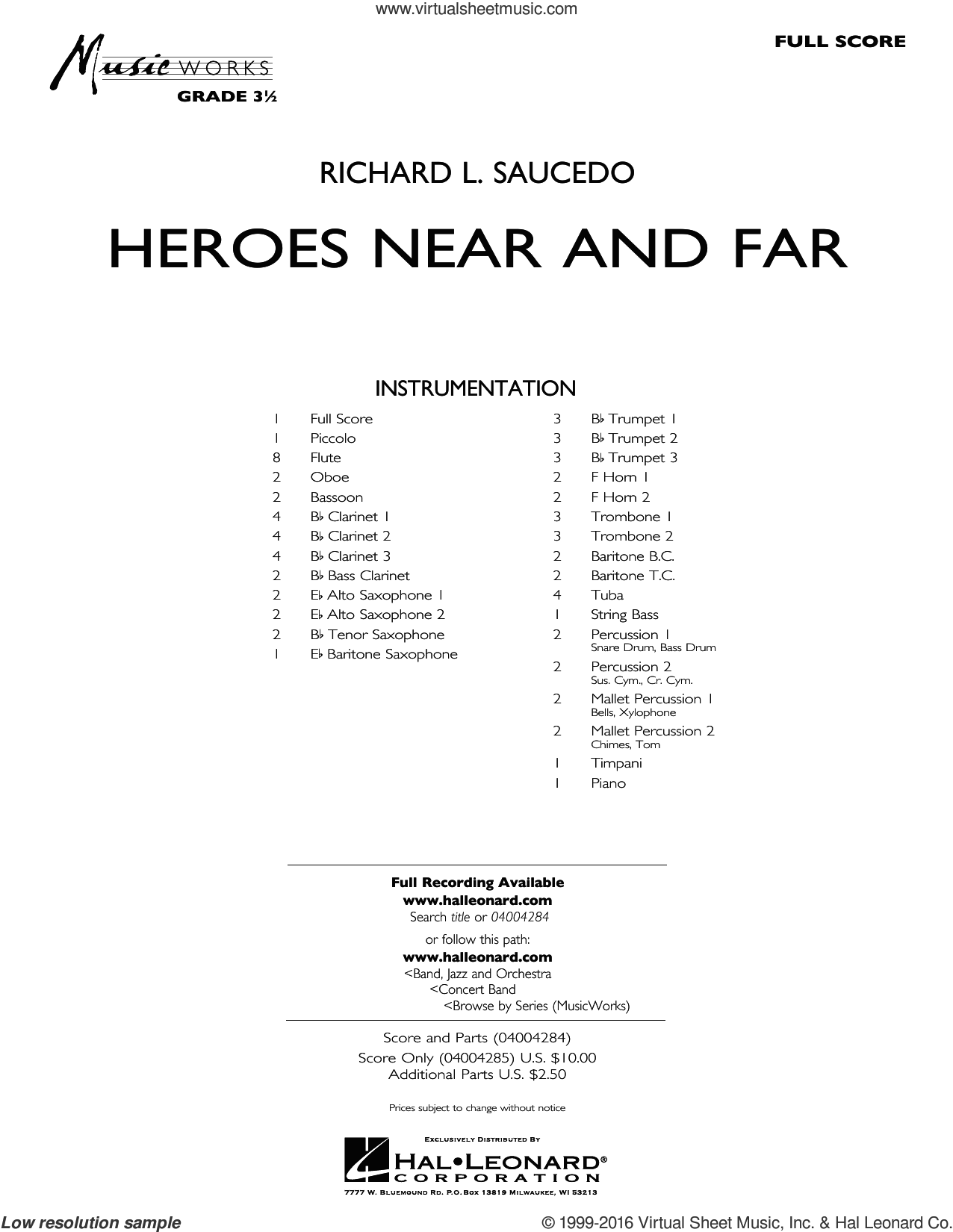 Heroes Near and Far sheet music for concert band (full score) by Richard L. Saucedo. Score Image Preview.