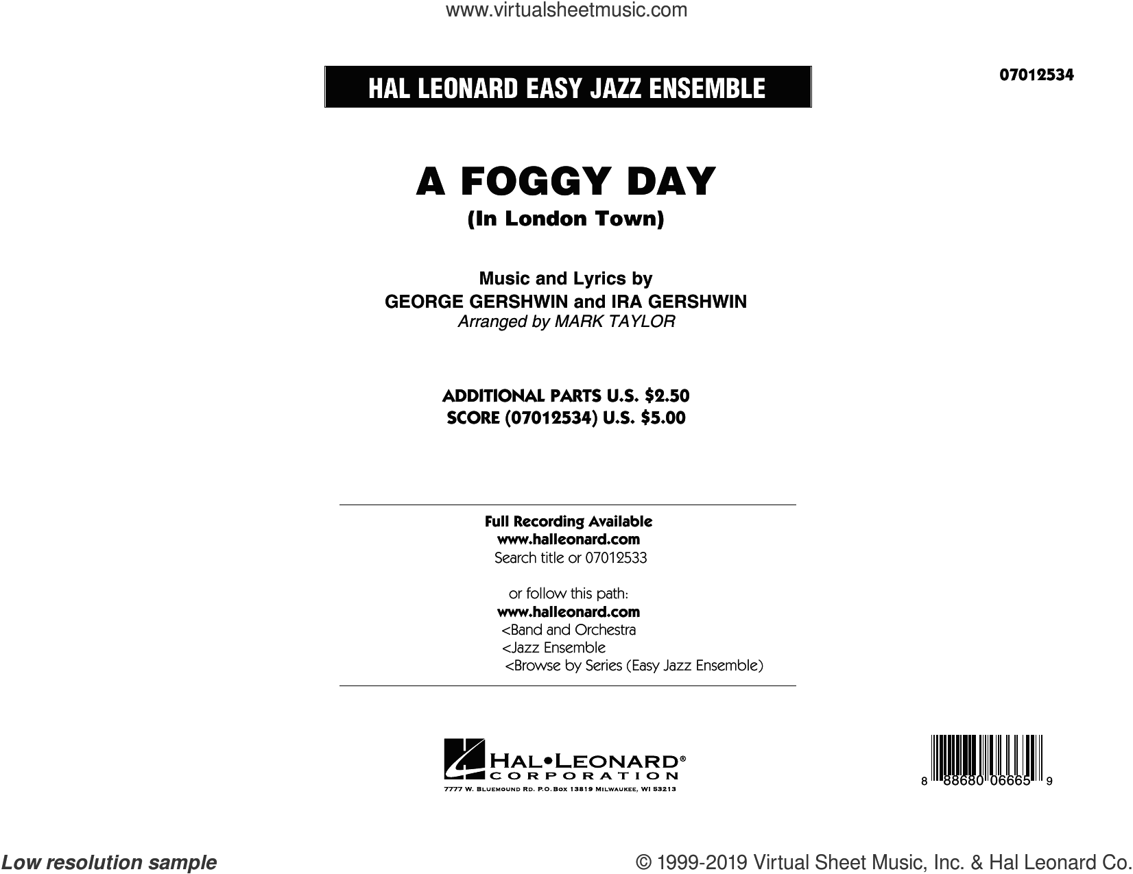 A Foggy Day (In London Town) (COMPLETE) sheet music for jazz band by George Gershwin, Ira Gershwin and Mark Taylor, intermediate skill level