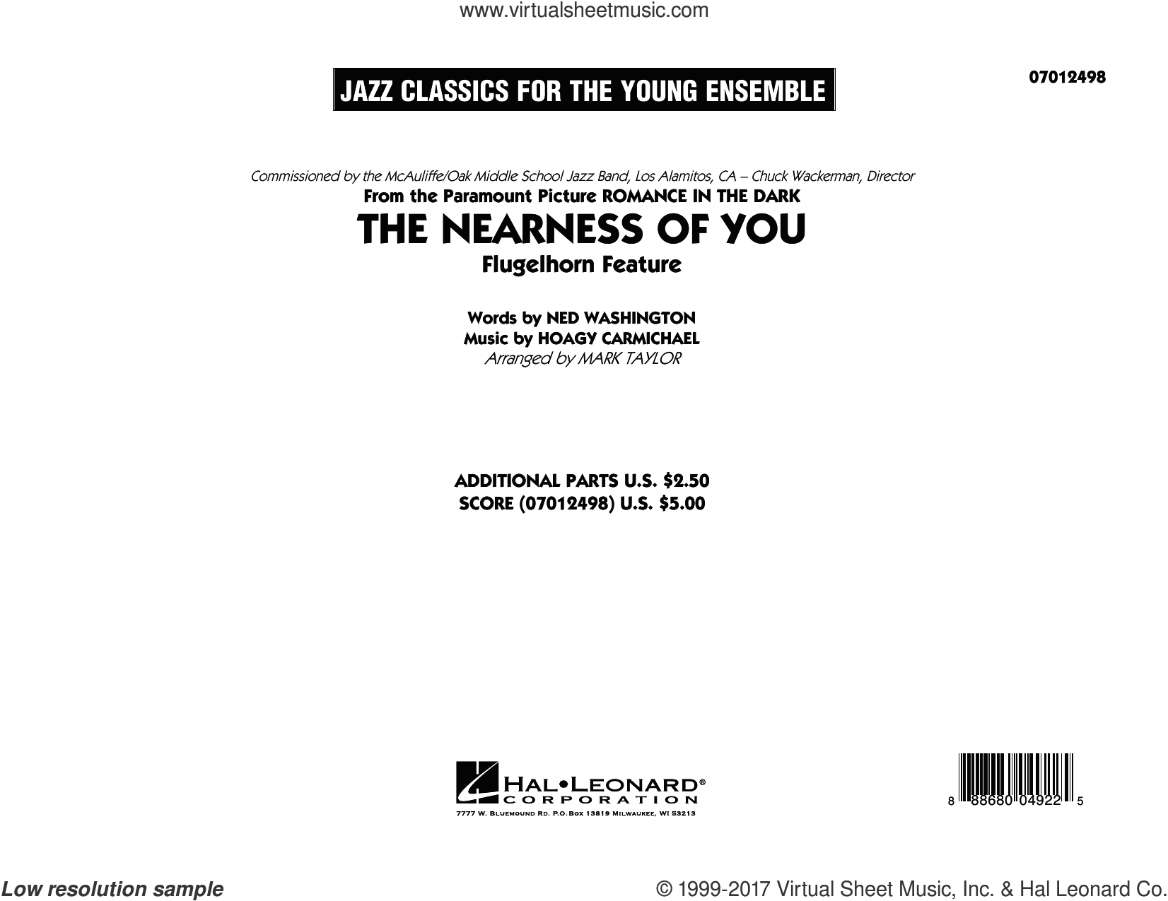The Nearness of You (Flugelhorn Feature) (COMPLETE) sheet music for jazz band by Hoagy Carmichael, George Shearing, Mark Taylor and Ned Washington, intermediate jazz band. Score Image Preview.