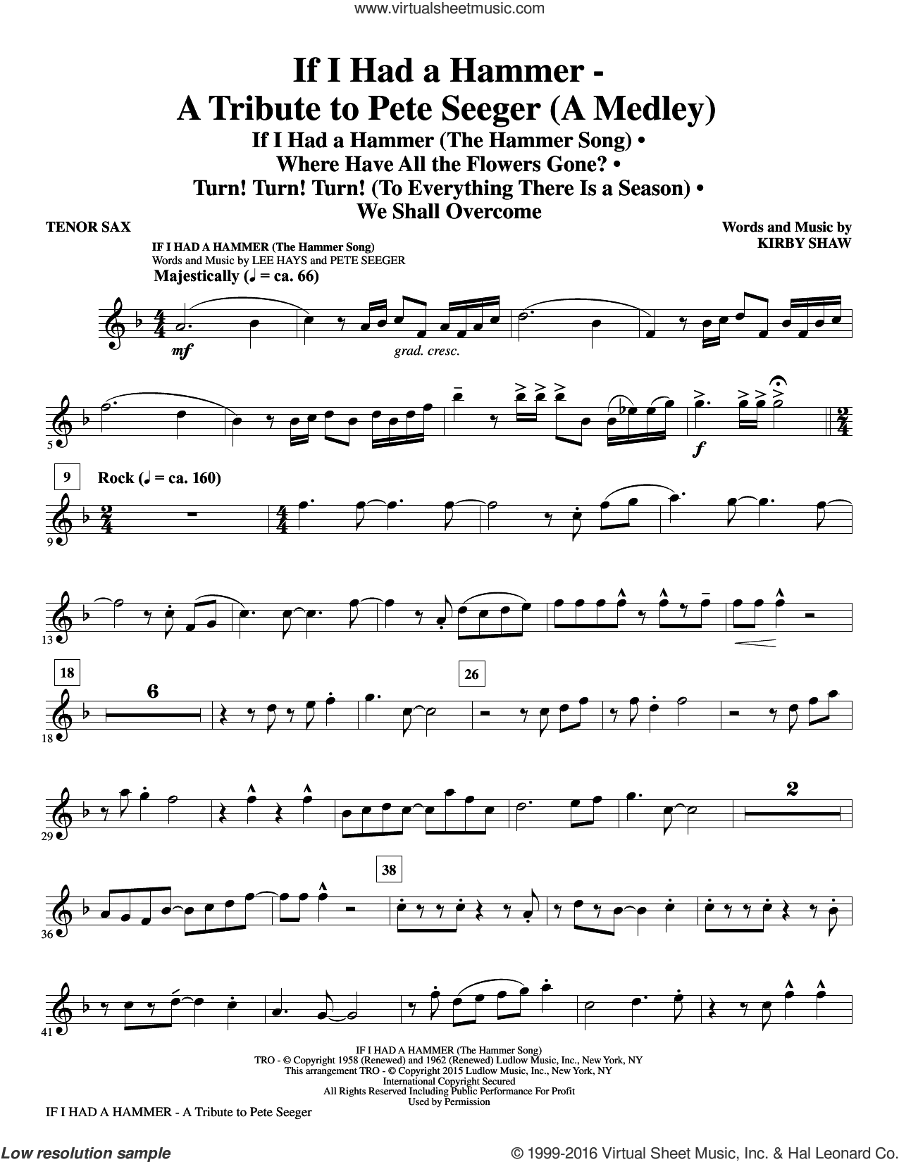 If I Had A Hammer, a tribute to pete seeger sheet music for orchestra/band (Bb tenor saxophone) by Pete Seeger, Kirby Shaw, Peter, Paul & Mary and Lee Hays. Score Image Preview.
