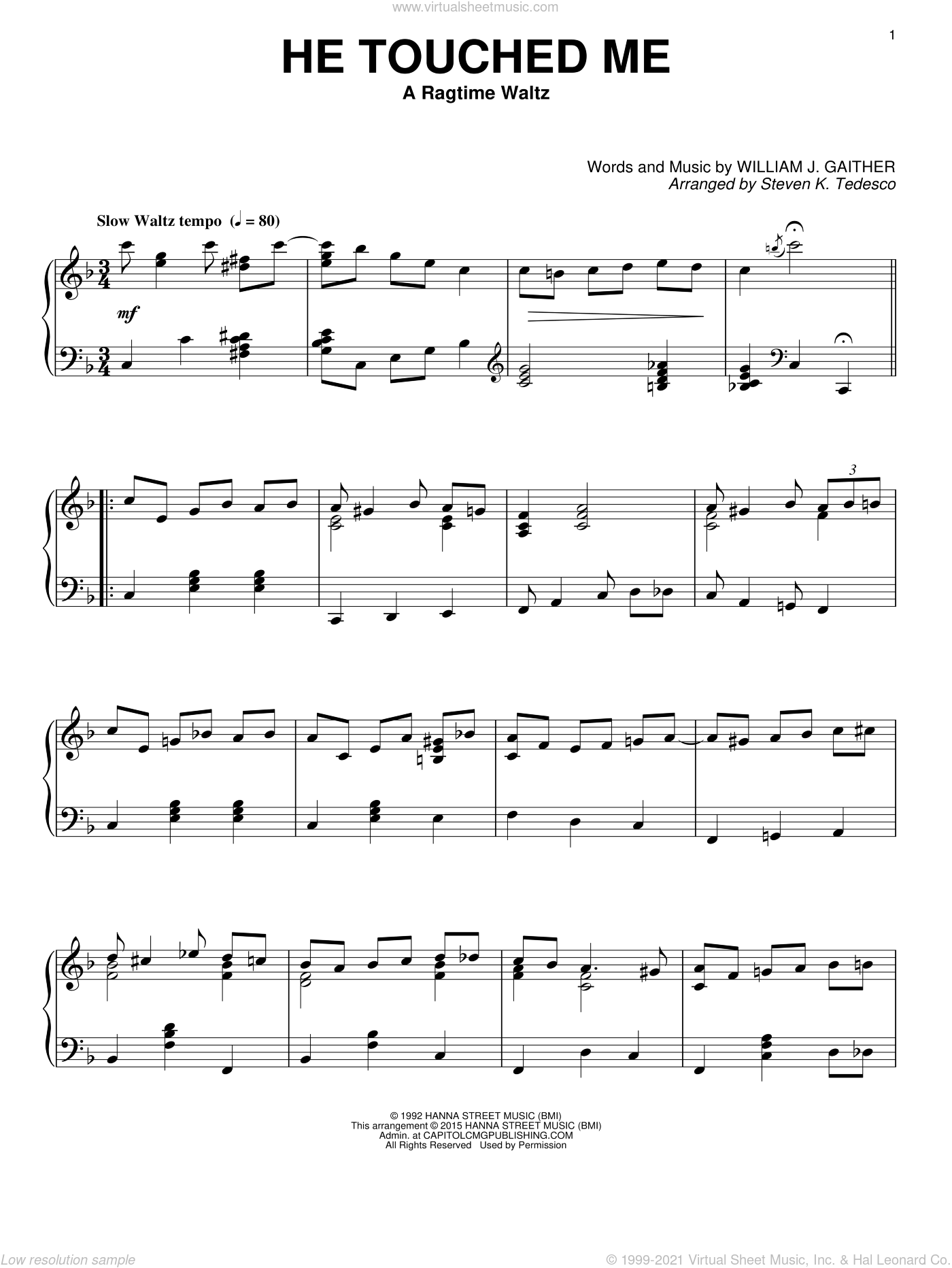 He Touched Me sheet music for piano solo by William J. Gaither and Steven K. Tedesco, intermediate skill level