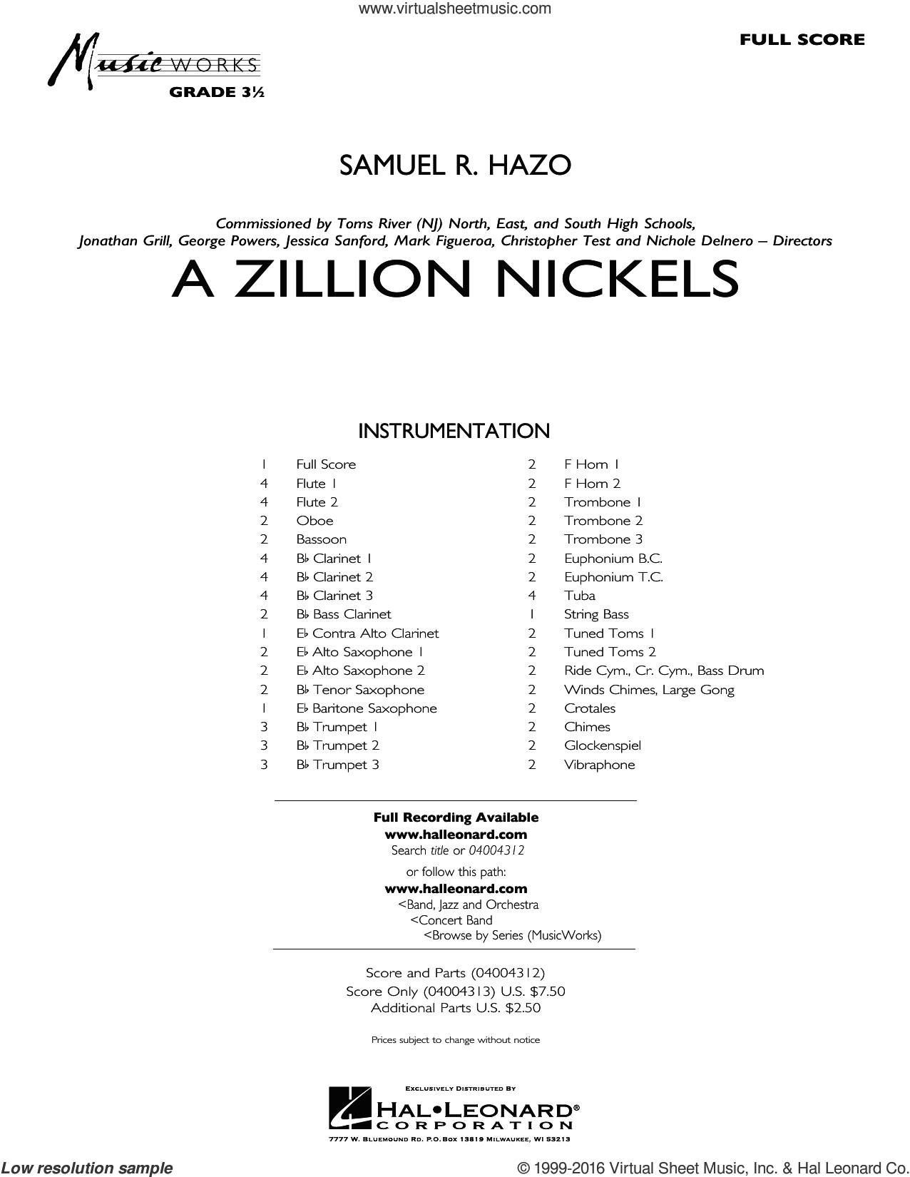 A Zillion Nickels sheet music for concert band (full score) by Samuel R. Hazo, intermediate concert band (full score). Score Image Preview.