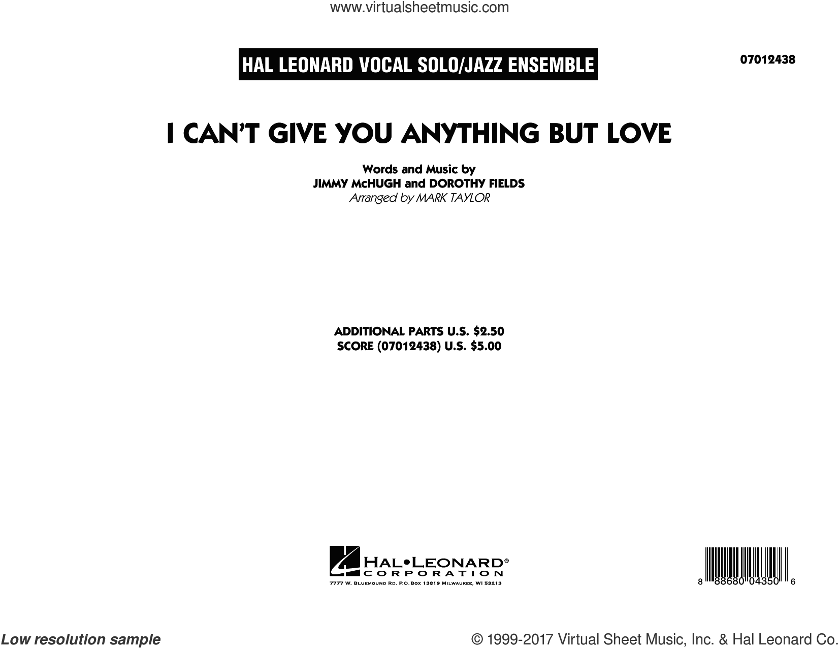 I Can't Give You Anything But Love (Key: B-flat) (COMPLETE) sheet music for jazz band by Dorothy Fields, Jimmy McHugh and Mark Taylor, intermediate skill level