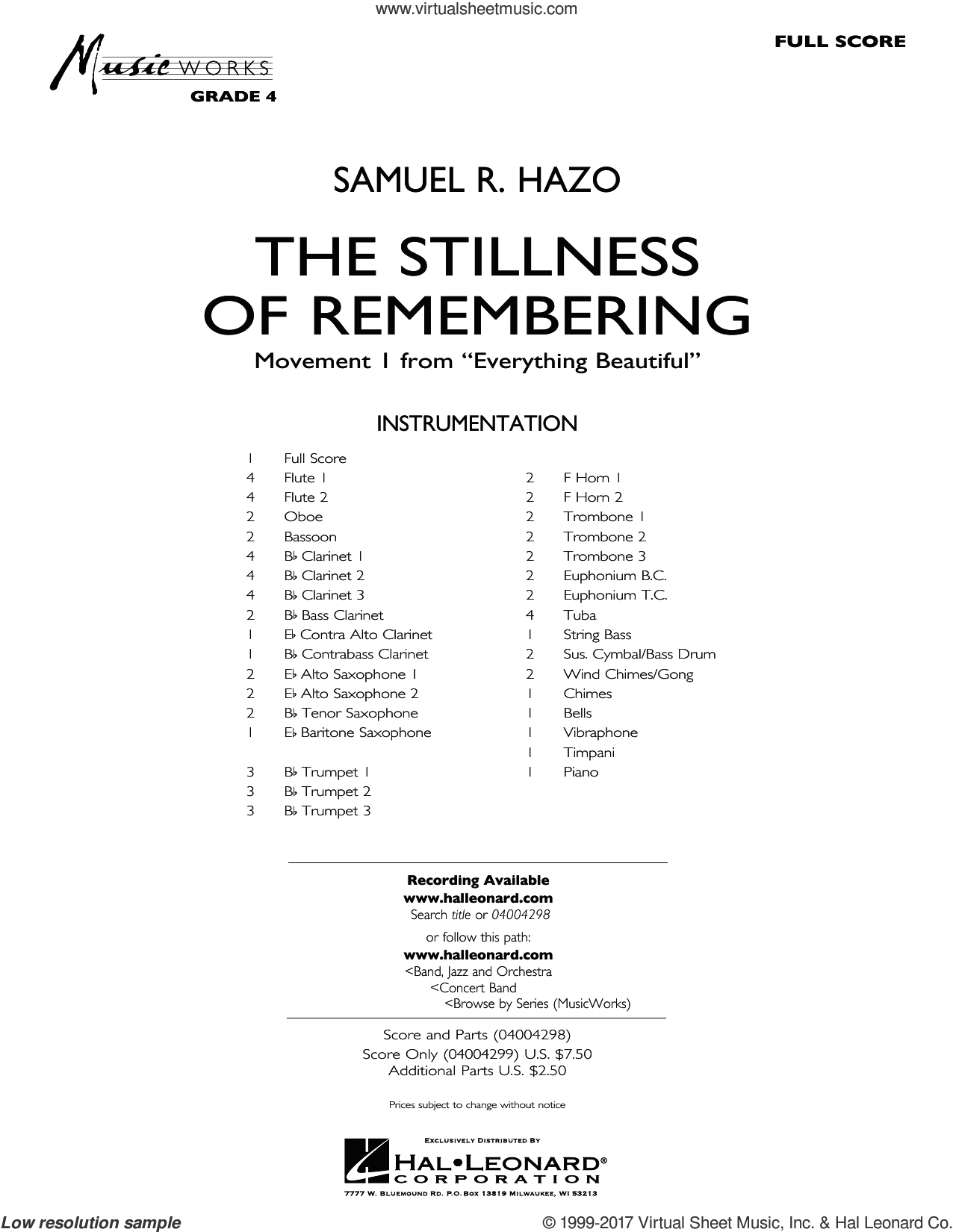 The Stillness of Remembering (COMPLETE) sheet music for concert band by Samuel R. Hazo, intermediate concert band. Score Image Preview.