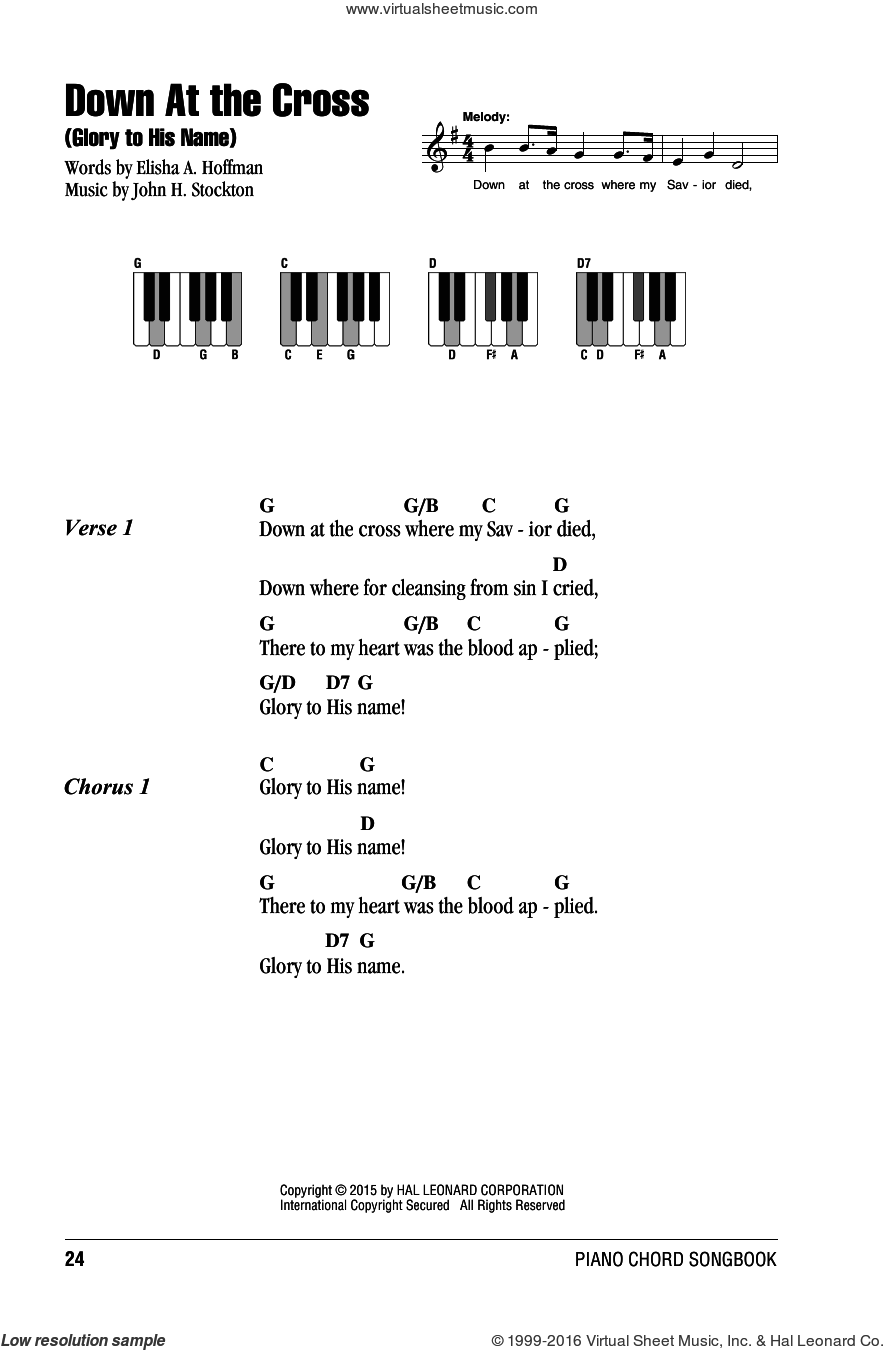 Down At The Cross (Glory To His Name) sheet music for piano solo (chords, lyrics, melody) by Elisha A. Hoffman and John H. Stockton, intermediate piano (chords, lyrics, melody)