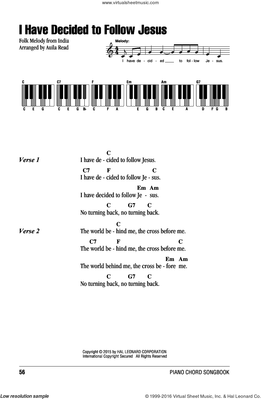 I Have Decided To Follow Jesus sheet music for piano solo (chords, lyrics, melody) by Auila Read, intermediate piano (chords, lyrics, melody). Score Image Preview.