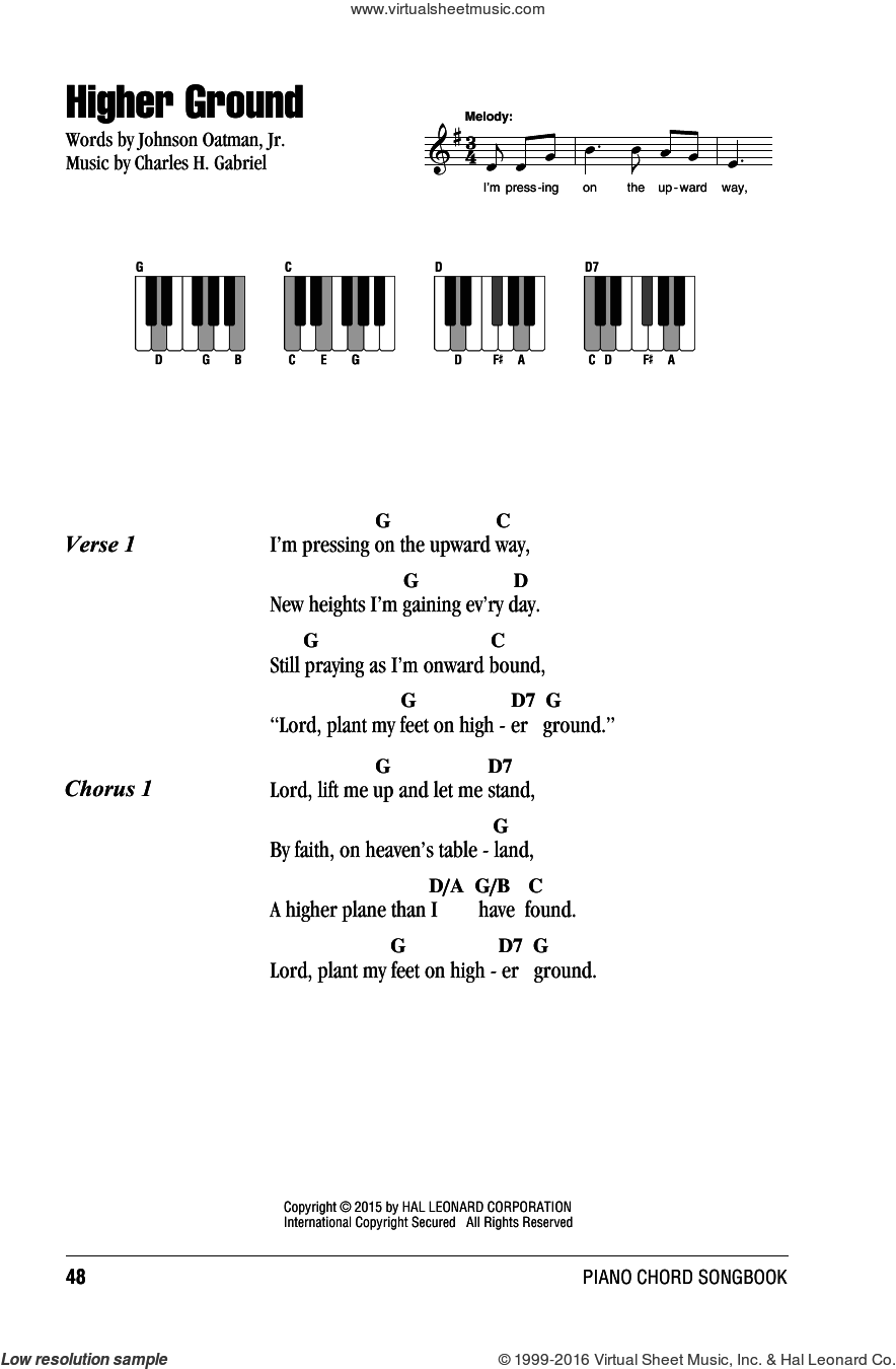 Higher Ground sheet music for piano solo (chords, lyrics, melody) by Charles H. Gabriel and Johnson Oatman, Jr.. Score Image Preview.