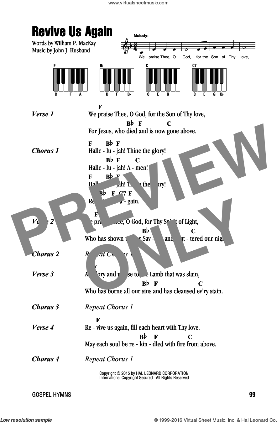 Revive Us Again sheet music for piano solo (chords, lyrics, melody) by John J. Husband and William P. MacKay, intermediate piano (chords, lyrics, melody). Score Image Preview.