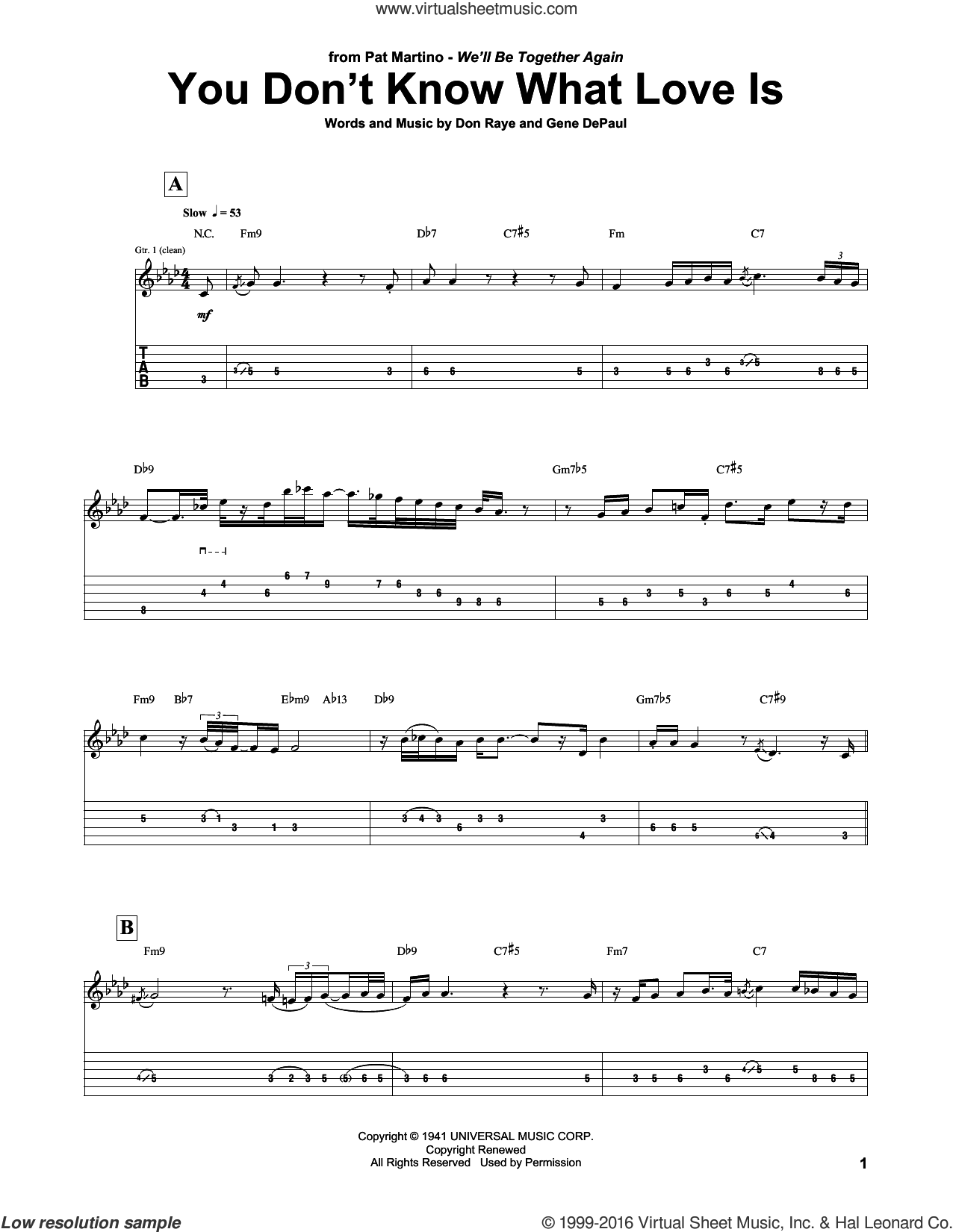 You Don't Know What Love Is sheet music for guitar (tablature) by Gene DePaul, Pat Martino and Don Raye. Score Image Preview.