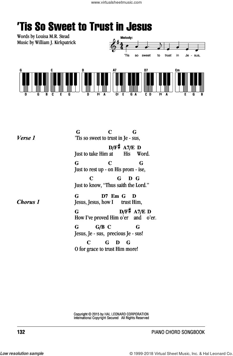 'Tis So Sweet To Trust In Jesus sheet music for piano solo (chords, lyrics, melody) by Louisa M.R. Stead and William J. Kirkpatrick. Score Image Preview.