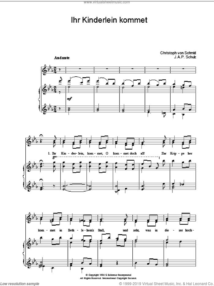 Ihr Kinderlein Kommet sheet music for voice, piano or guitar by J.A.P. Schulz, Miscellaneous, Weihnachtslied and Christoph von Schmid, intermediate skill level