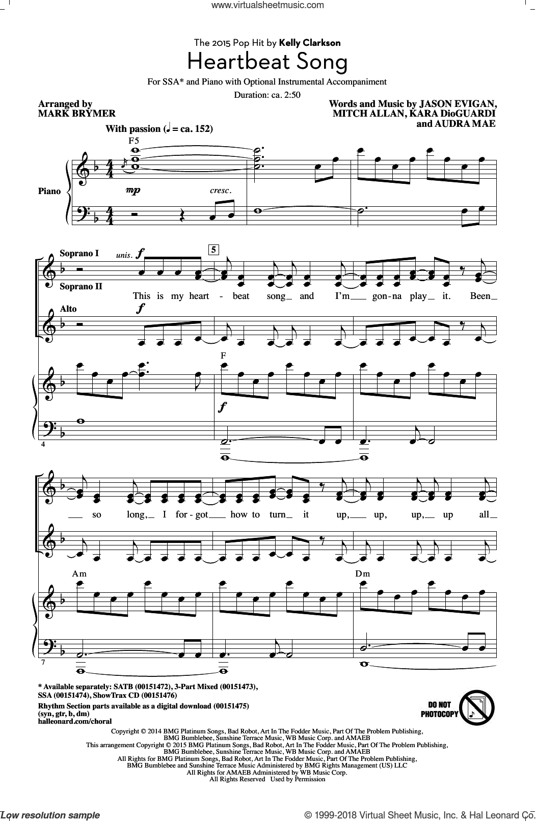 Heartbeat Song sheet music for choir (soprano voice, alto voice, choir) by Kara DioGuardi, Mark Brymer, Kelly Clarkson, Audra Mae, Jason Evigan and Mitch Allan, intermediate. Score Image Preview.
