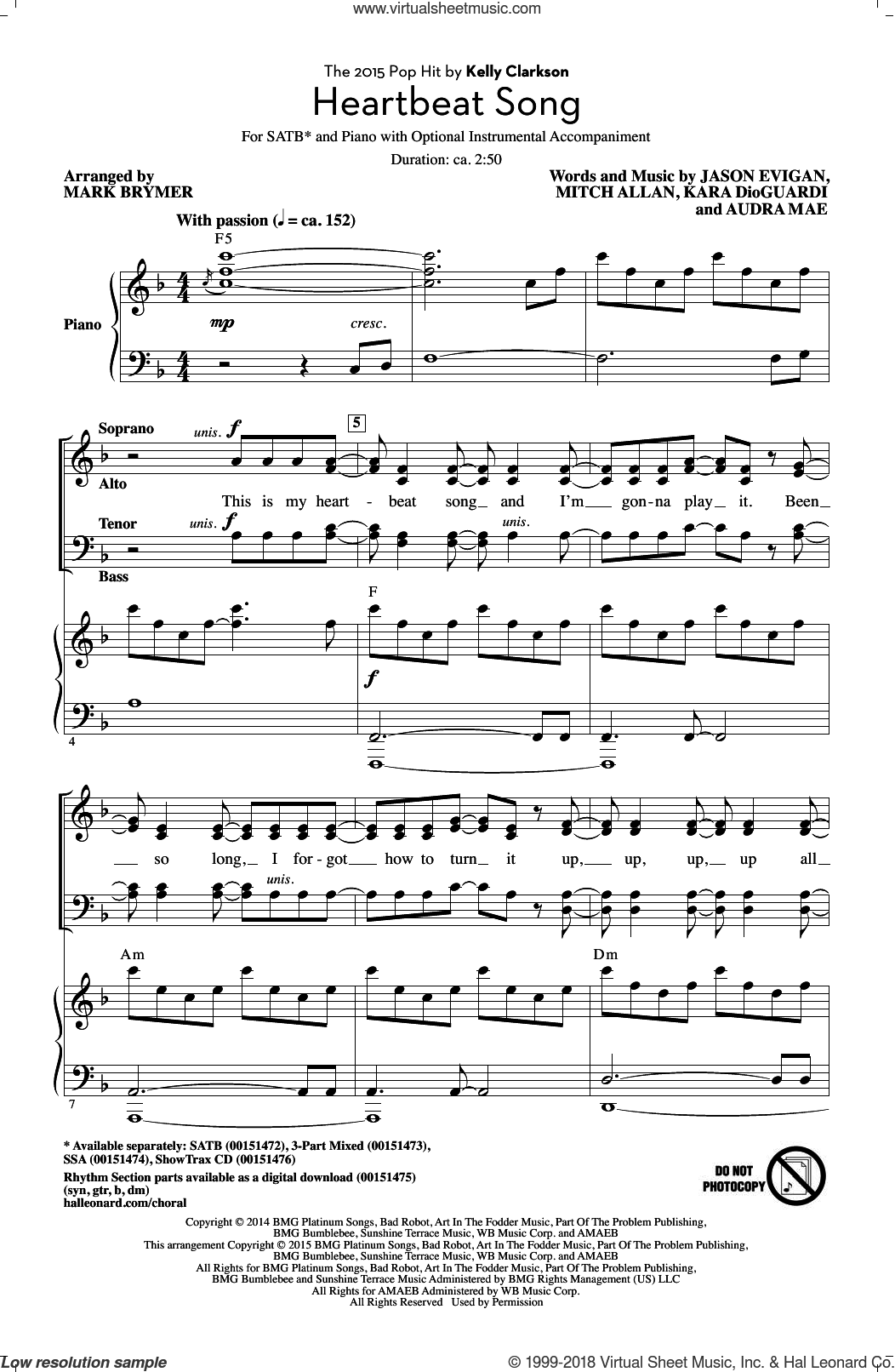 Heartbeat Song sheet music for choir (SATB) by Mark Brymer, Kelly Clarkson, Audra Mae, Jason Evigan, Kara DioGuardi and Mitch Allan. Score Image Preview.