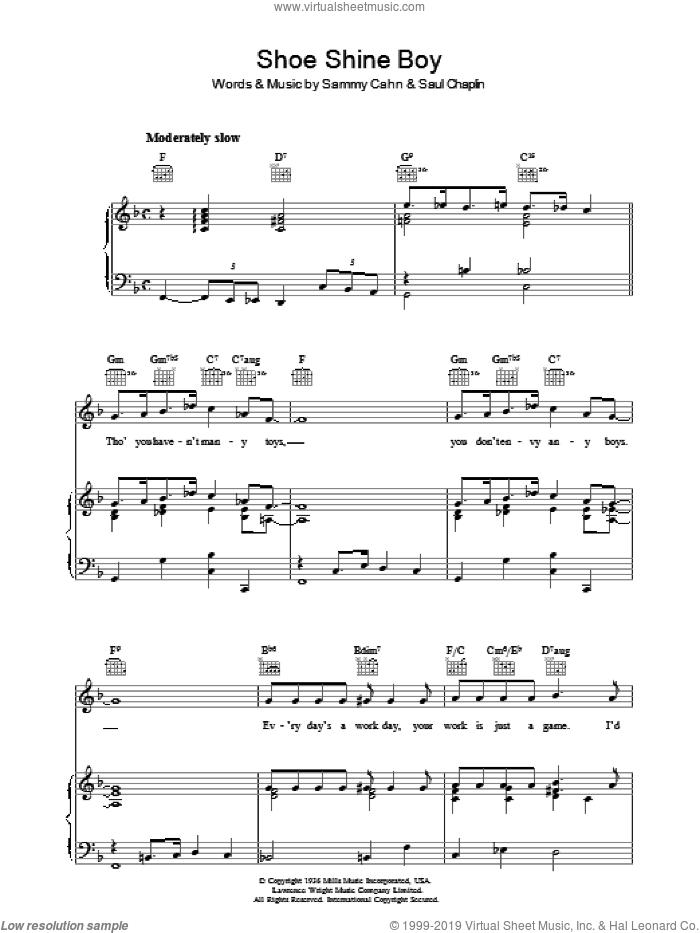 Shoe Shine Boy sheet music for voice, piano or guitar by Sammy Cahn and Saul Chaplin, intermediate skill level