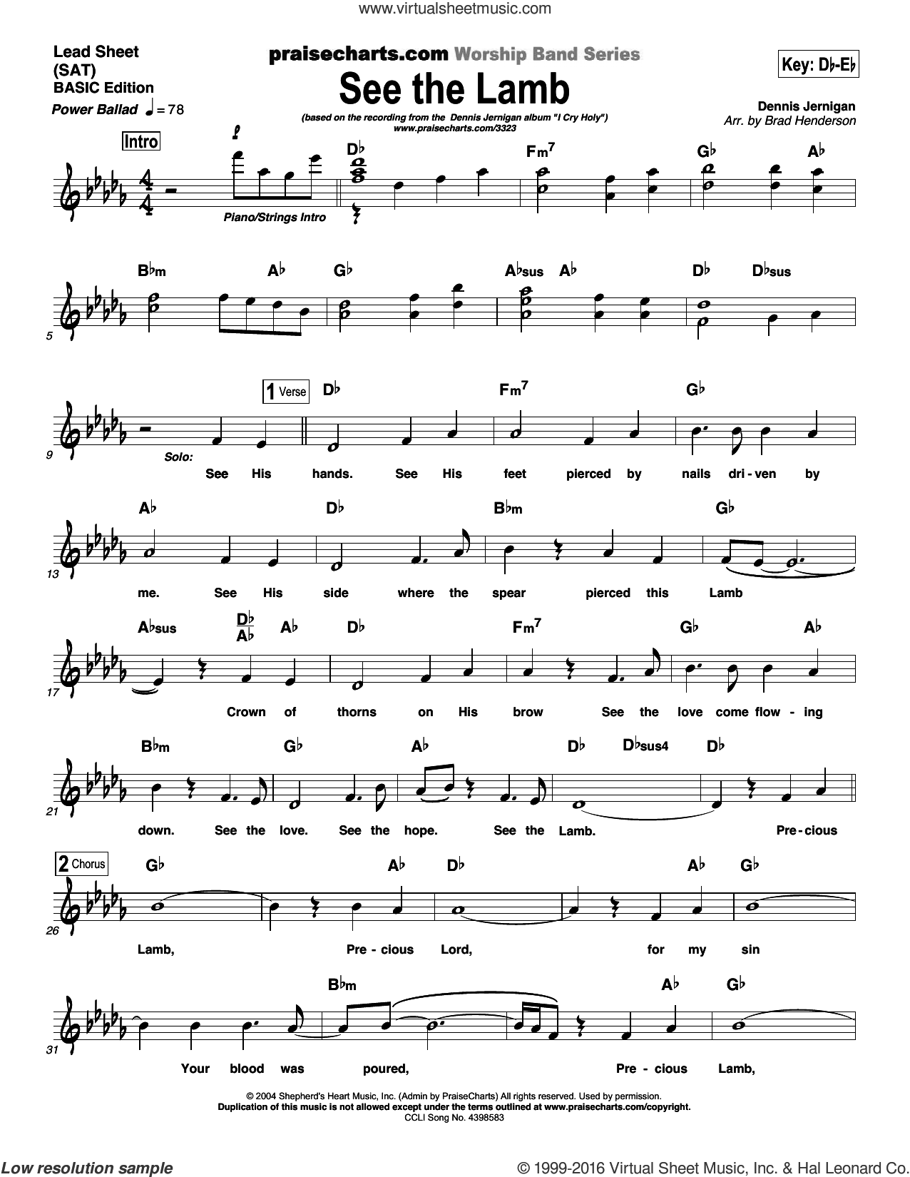 See The Lamb sheet music for voice and other instruments (fake book) by Brad Henderson and Dennis Jernigan, intermediate skill level