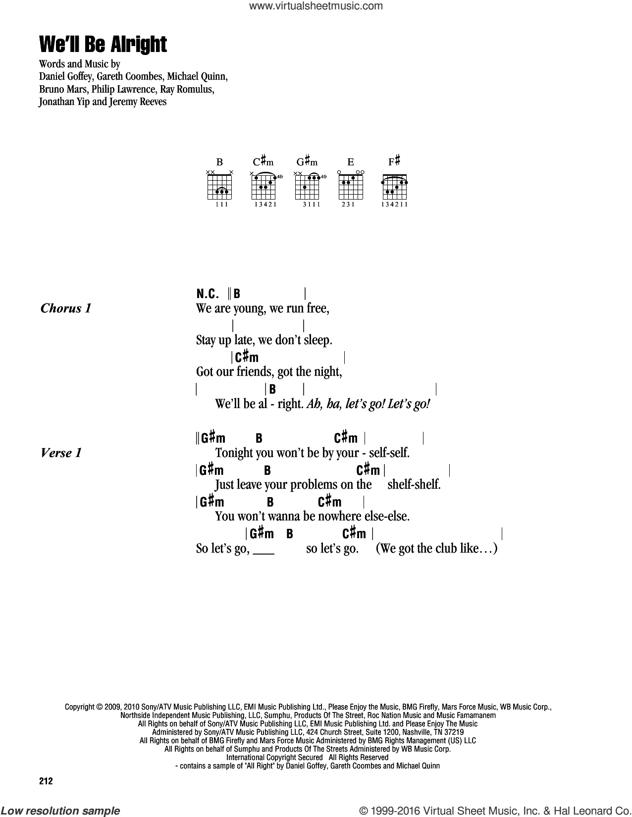 We'll Be Alright sheet music for guitar (chords) by Ray Romulus, Travie McCoy, Bruno Mars, Daniel Goffey, Gareth Coombes, Jeremy Reeves, Jonathan Yip, Michael Quinn and Philip Lawrence. Score Image Preview.