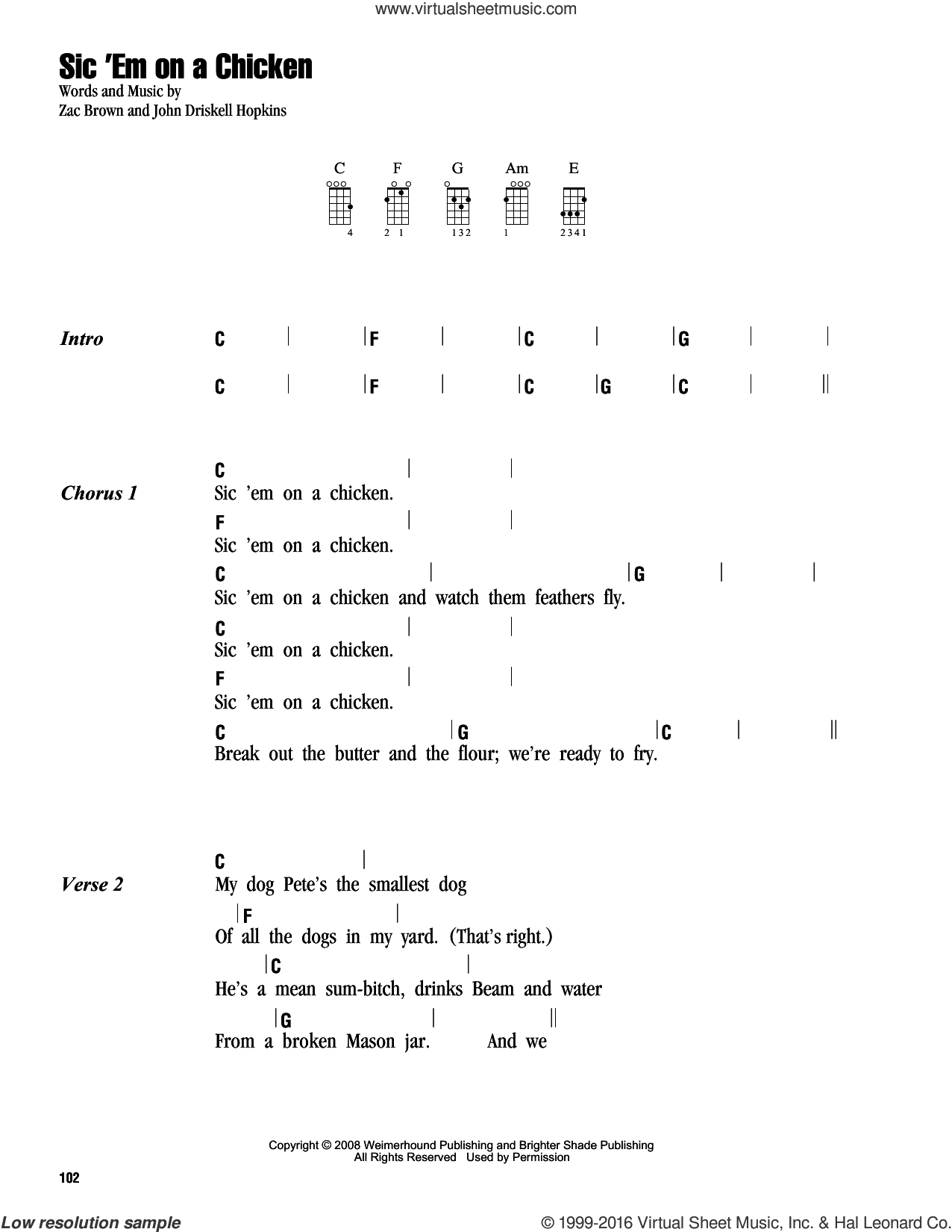 Sic 'Em On A Chicken sheet music for ukulele (chords) by Zac Brown Band, intermediate ukulele (chords). Score Image Preview.