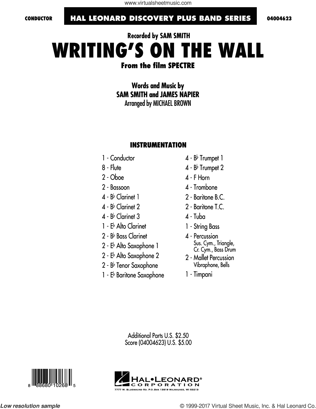 Writing's on the Wall (from Spectre) (COMPLETE) sheet music for concert band by Michael Brown and Sam Smith, intermediate. Score Image Preview.