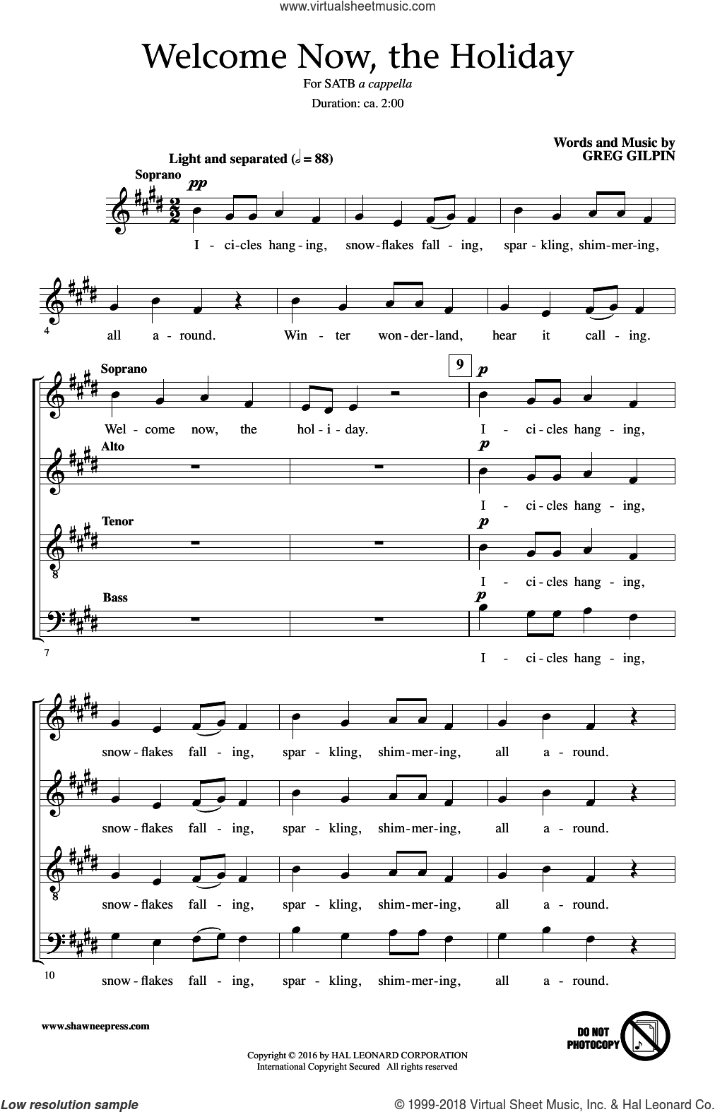 Welcome Now, The Holiday sheet music for choir (SATB) by Greg Gilpin, intermediate. Score Image Preview.