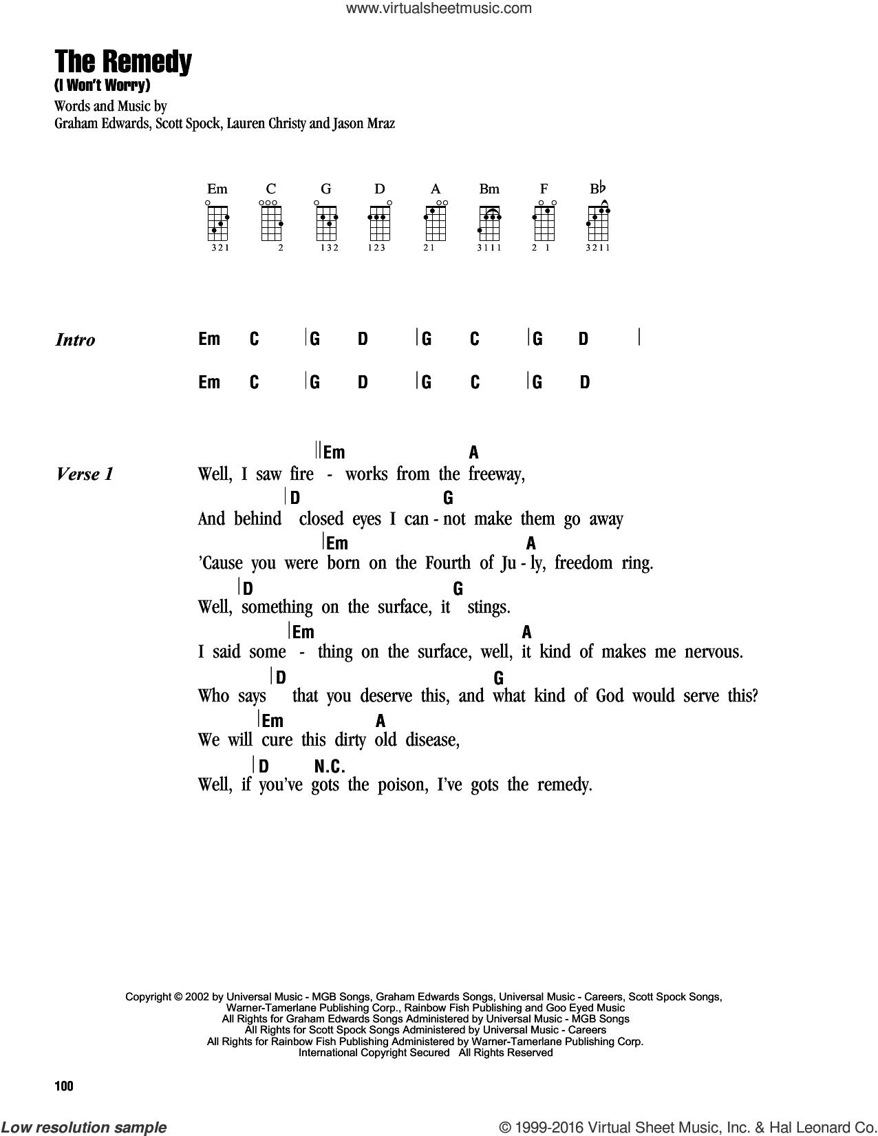 The Remedy (I Won't Worry) sheet music for ukulele (chords) by Jason Mraz, Graham Edwards, Lauren Christy and Scott Spock, intermediate skill level