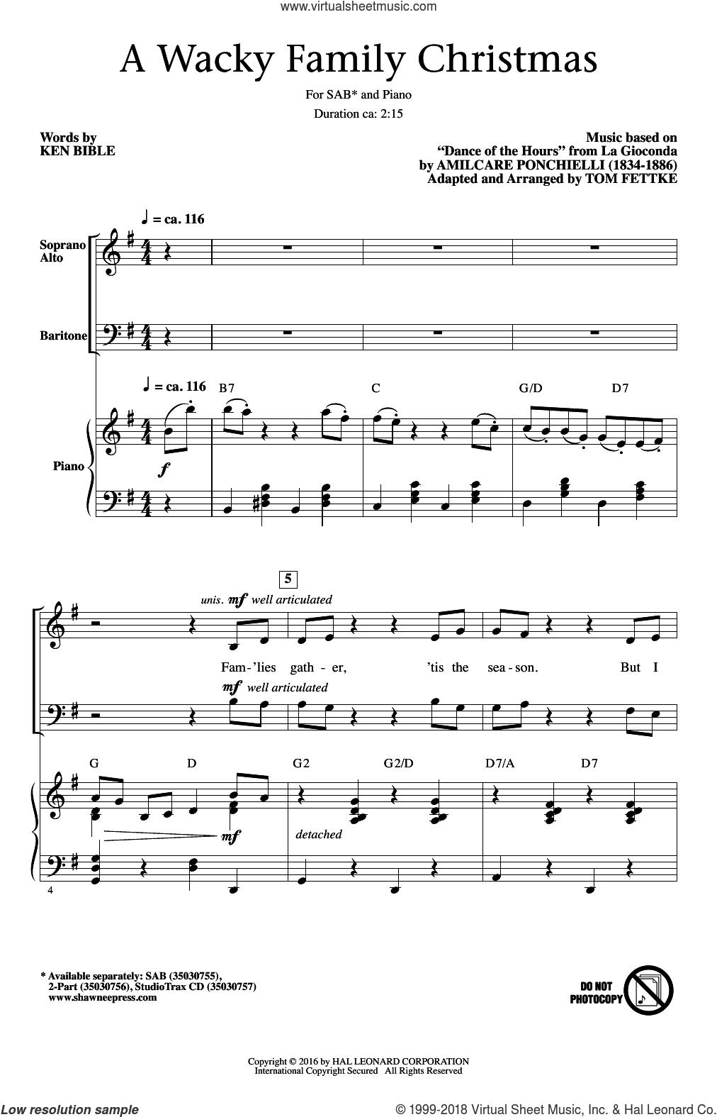 A Wacky Family Christmas sheet music for choir (SAB: soprano, alto, bass) by Amilcare Ponchielli, Tom Fettke and Ken Bible, intermediate skill level