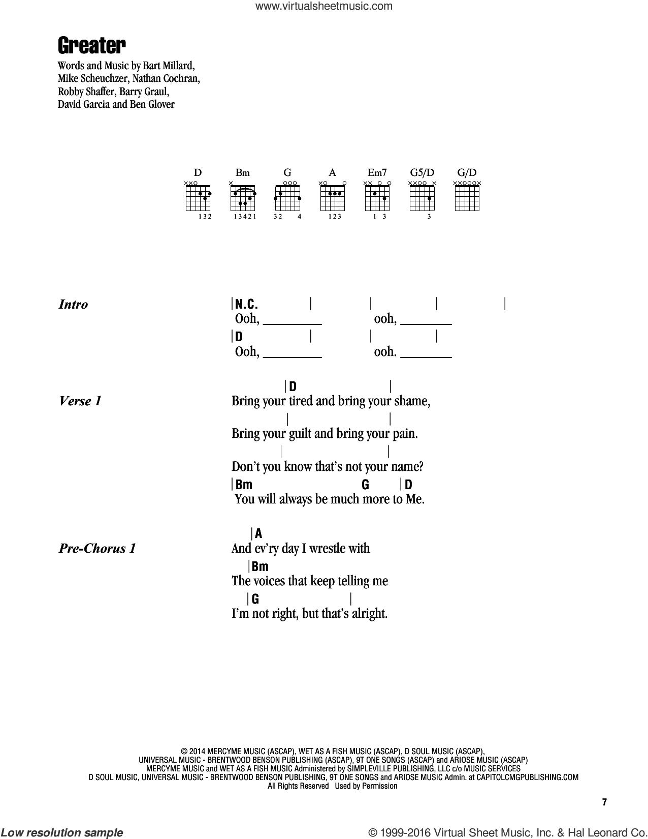 Greater sheet music for guitar (chords) by MercyMe, Barry Graul, Bart Millard, Ben Glover, David Garcia, Mike Scheuchzer, Nathan Cochran and Robby Shaffer, intermediate skill level