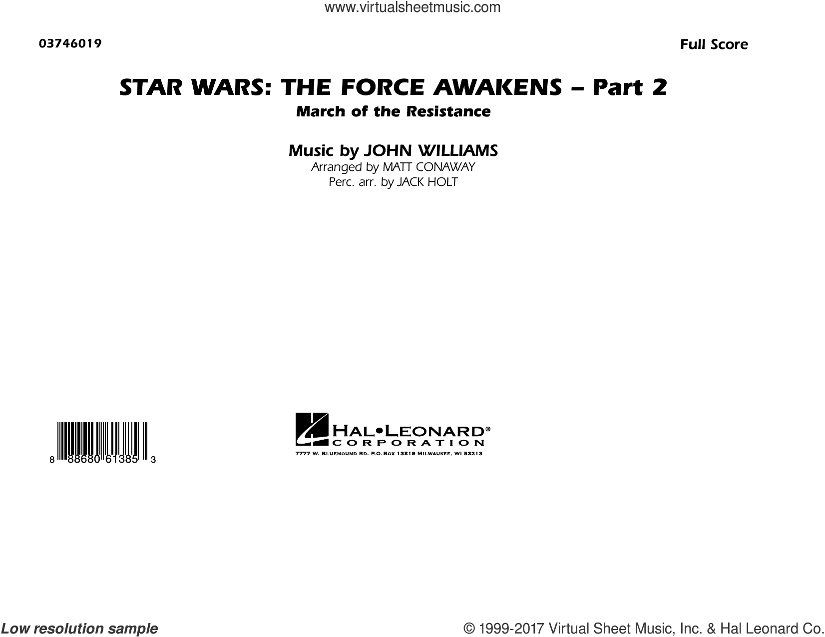 Star Wars: The Force Awakens - Part 2 (COMPLETE) sheet music for marching band by Matt Conaway and John Williams, classical score, intermediate. Score Image Preview.