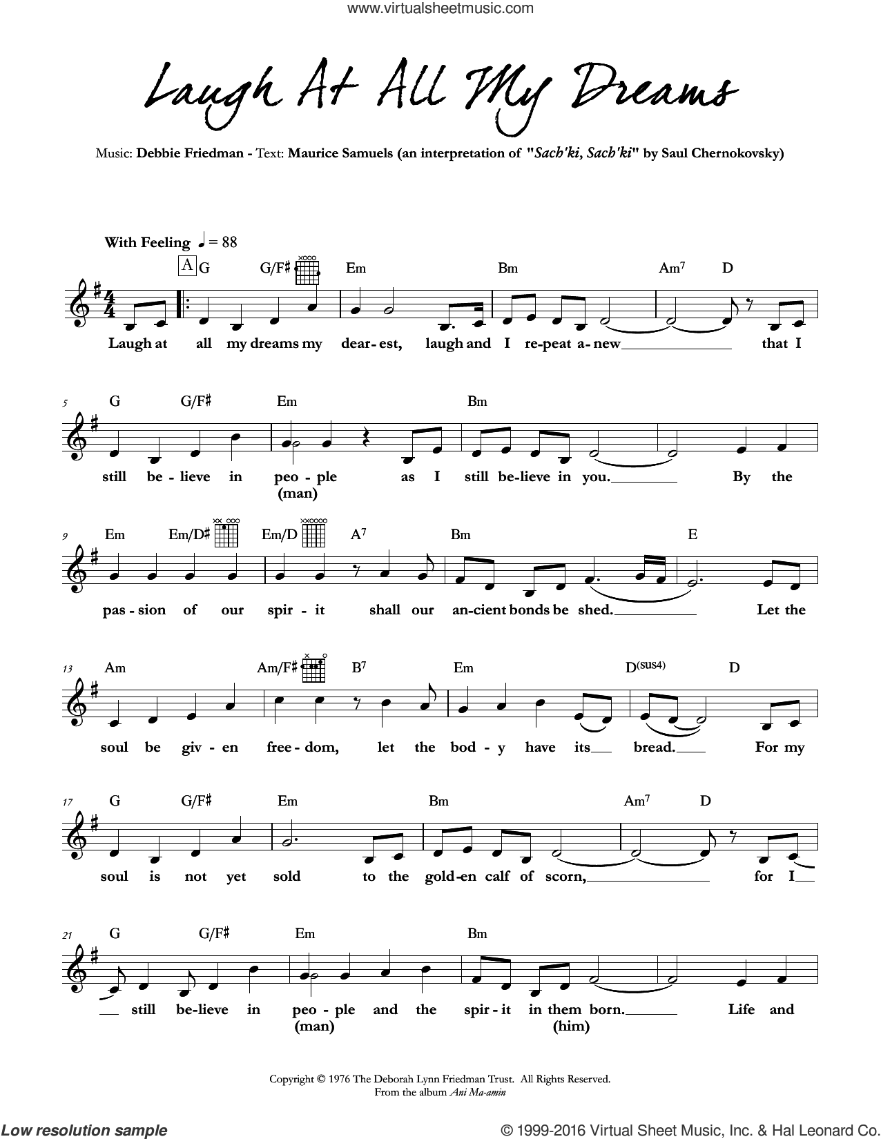 Laugh At All My Dreams sheet music for voice and other instruments (fake book) by Debbie Friedman, intermediate voice. Score Image Preview.