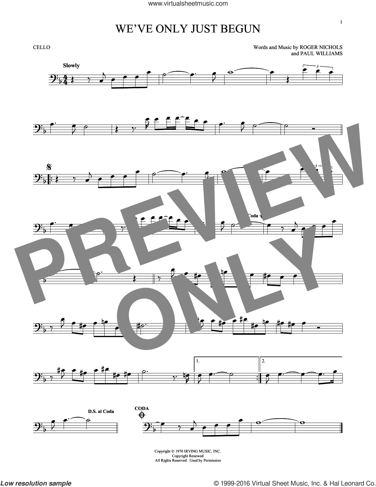 We've Only Just Begun sheet music for cello solo by Roger Nichols, Carpenters and Paul Williams. Score Image Preview.