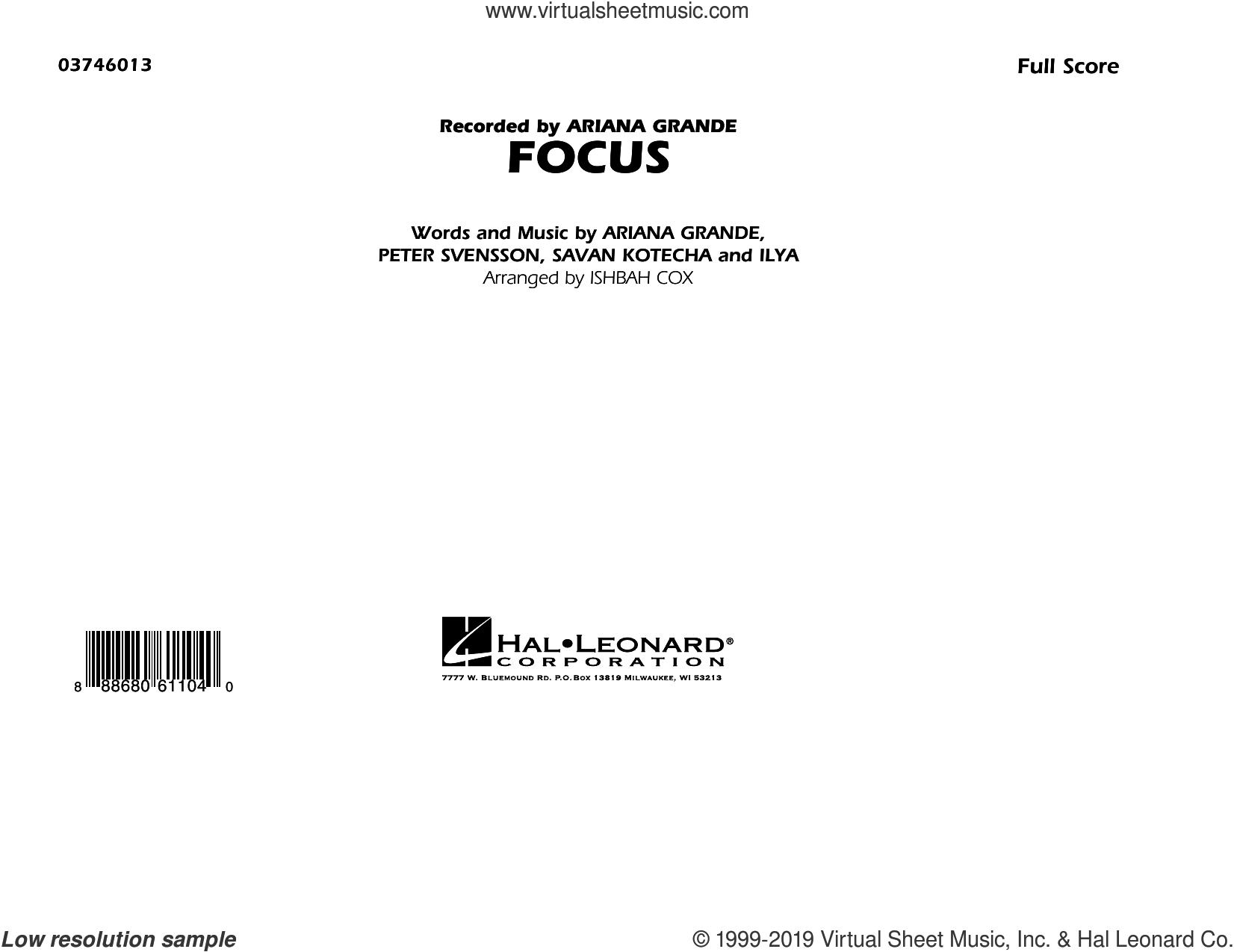 Focus (COMPLETE) sheet music for marching band by Ariana Grande, Ilya, Ishbah Cox, Peter Svensson and Savan Kotecha, intermediate skill level