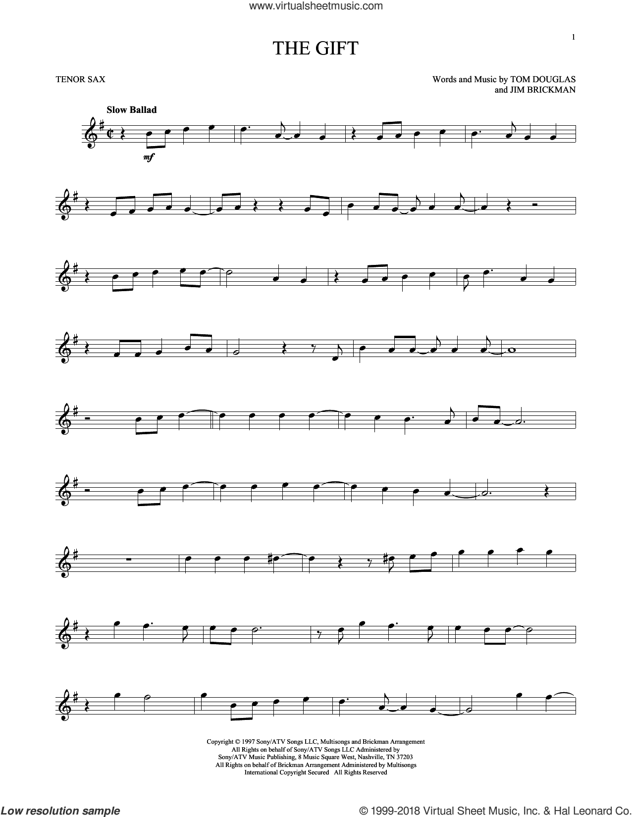 The Gift sheet music for tenor saxophone solo by Jim Brickman, Collin Raye and Tom Douglas, intermediate skill level