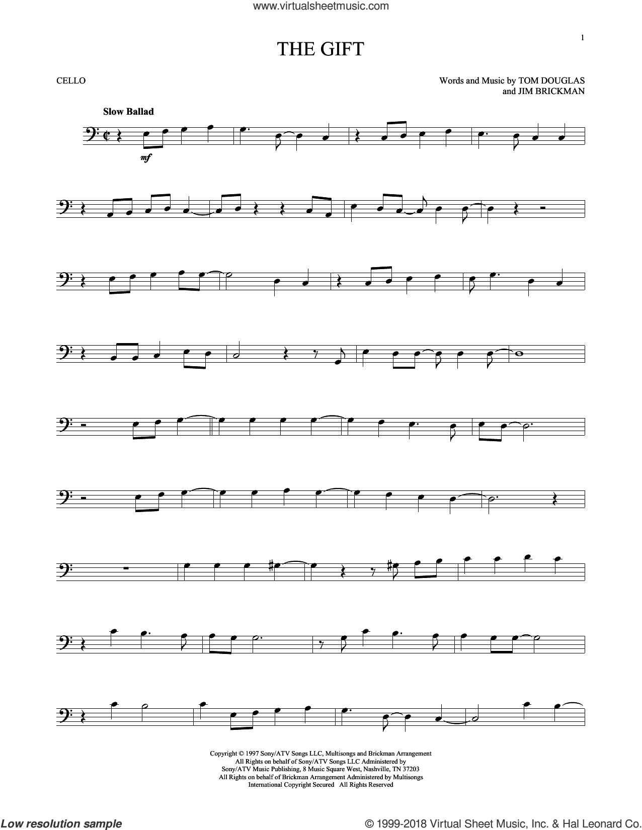 The Gift sheet music for cello solo by Jim Brickman, Collin Raye and Tom Douglas, intermediate skill level