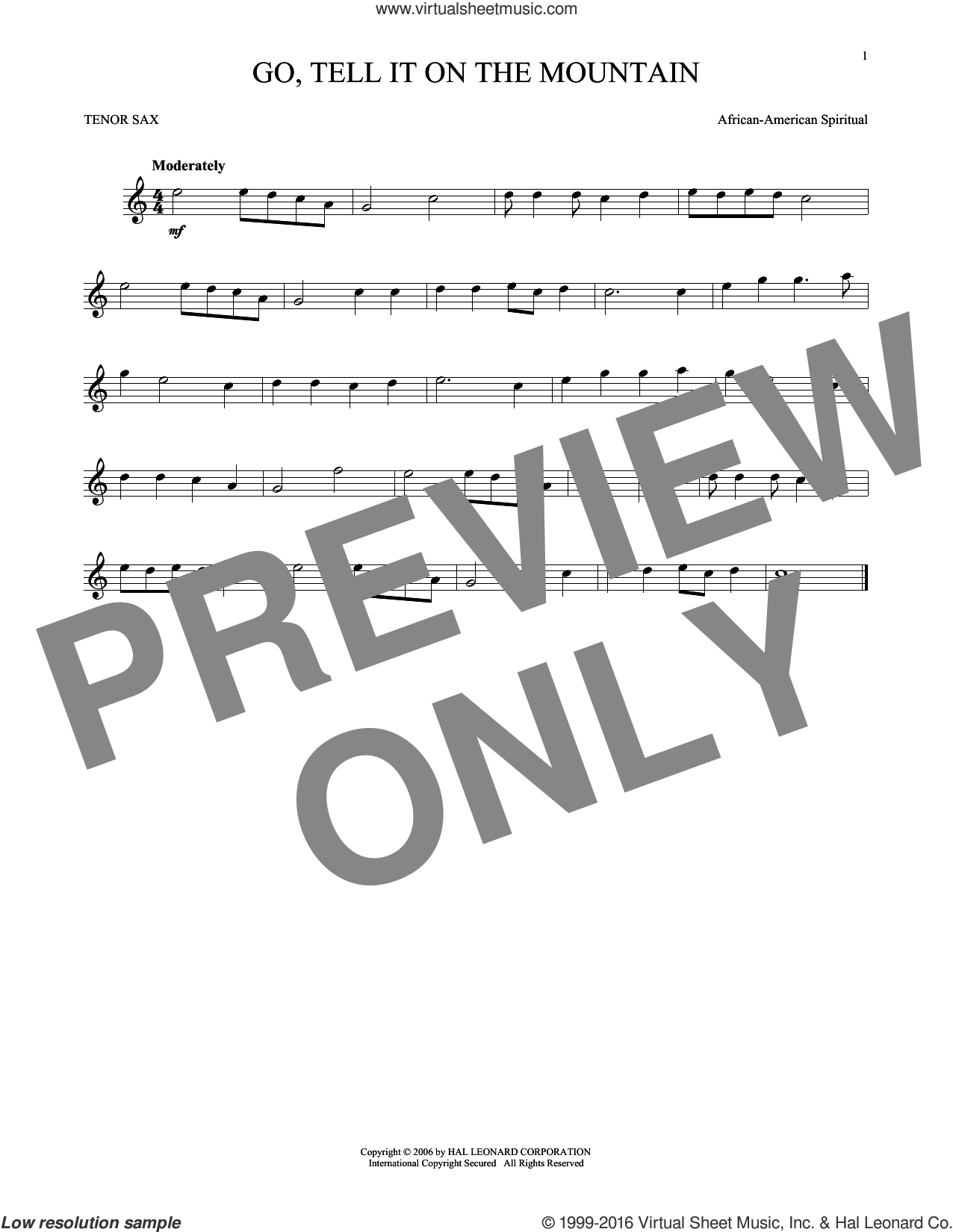 Go, Tell It On The Mountain sheet music for tenor saxophone solo by John W. Work, Jr. and Miscellaneous, Christmas carol score, intermediate tenor saxophone. Score Image Preview.