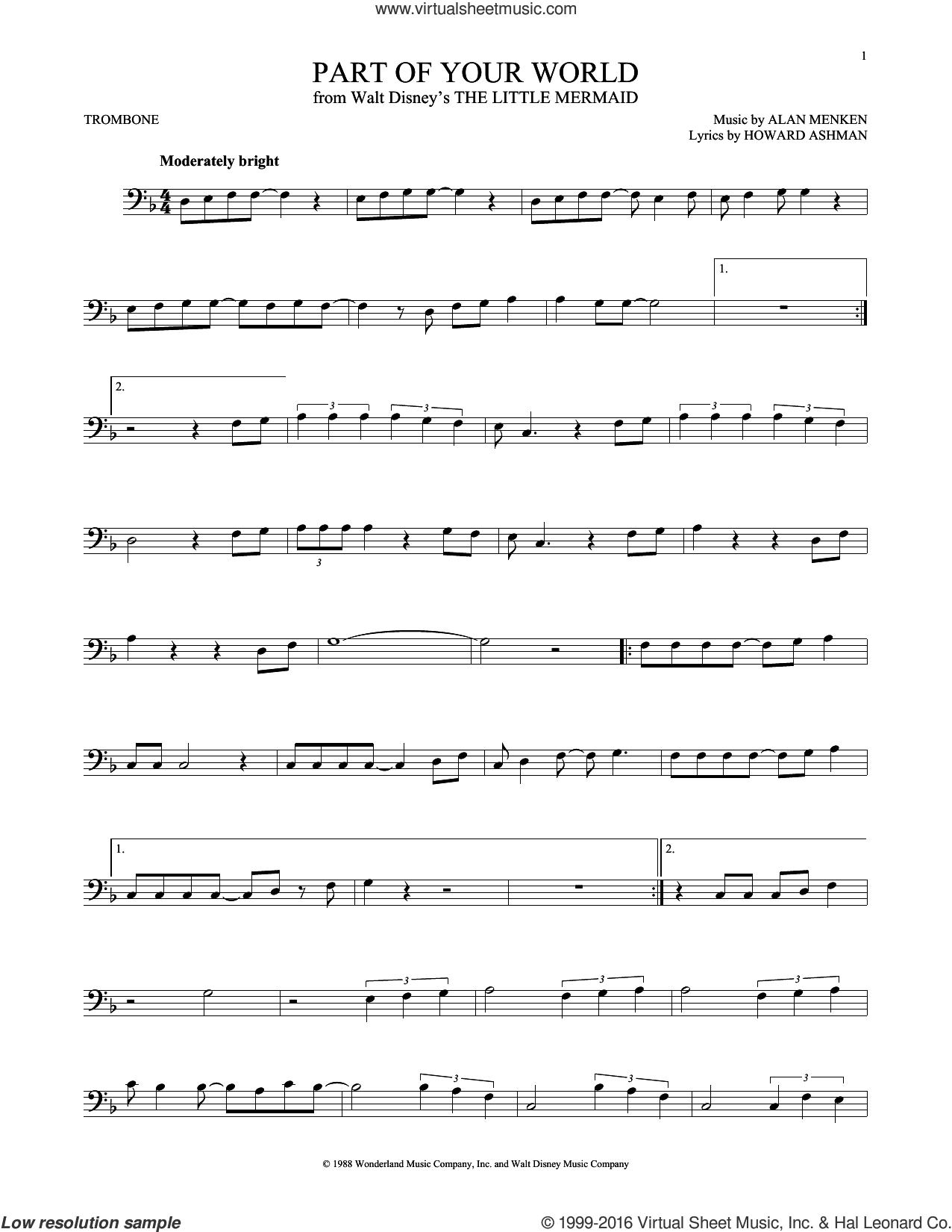 Part Of Your World (from The Little Mermaid) sheet music for trombone solo by Alan Menken, Alan Menken & Howard Ashman and Howard Ashman, intermediate skill level