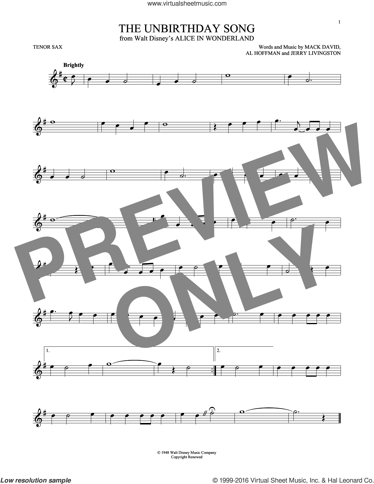 The Unbirthday Song sheet music for tenor saxophone solo by Mack David, Al Hoffman and Jerry Livingston. Score Image Preview.